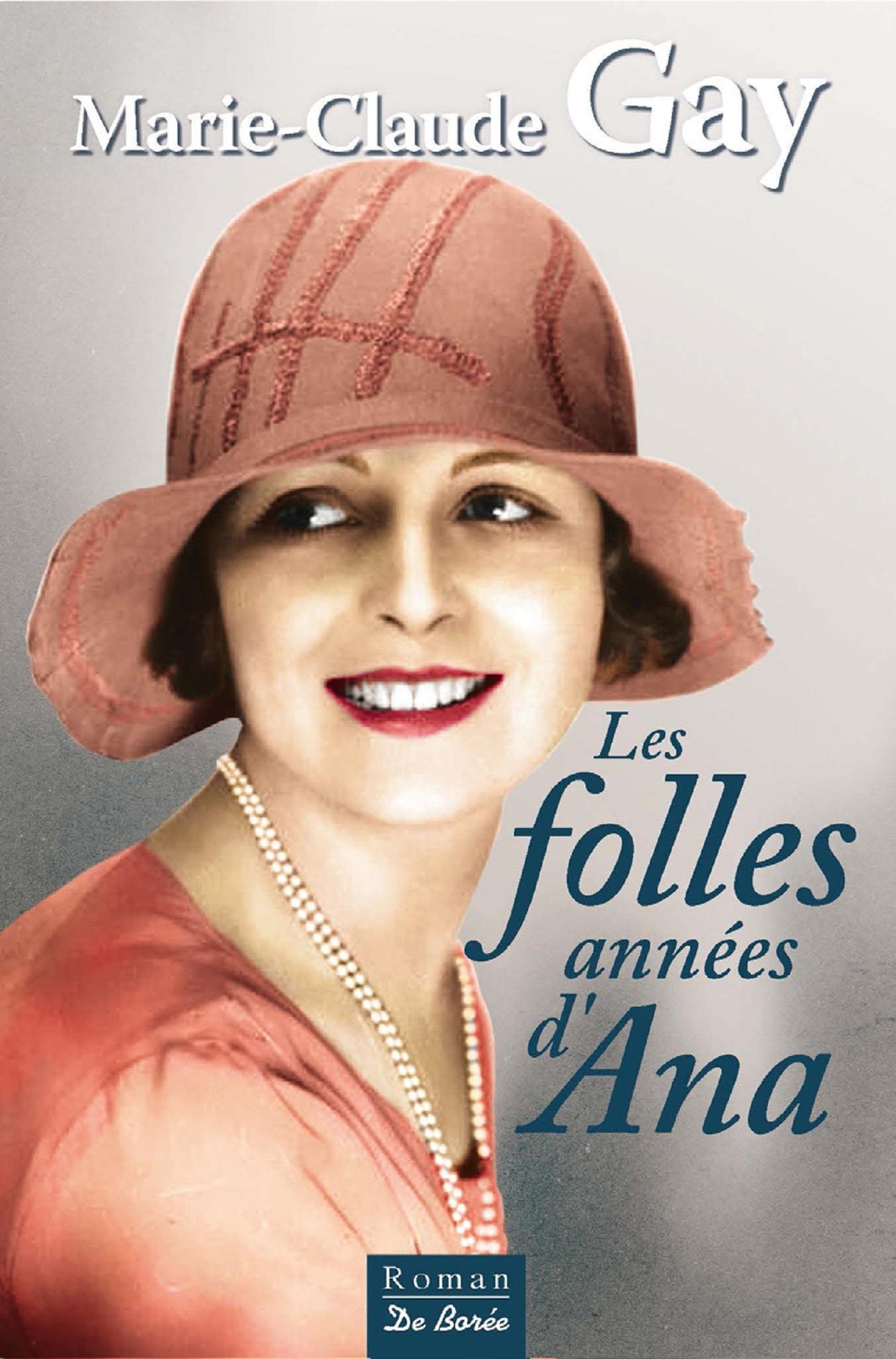 FOLLES ANNEES D'ANA (LES)