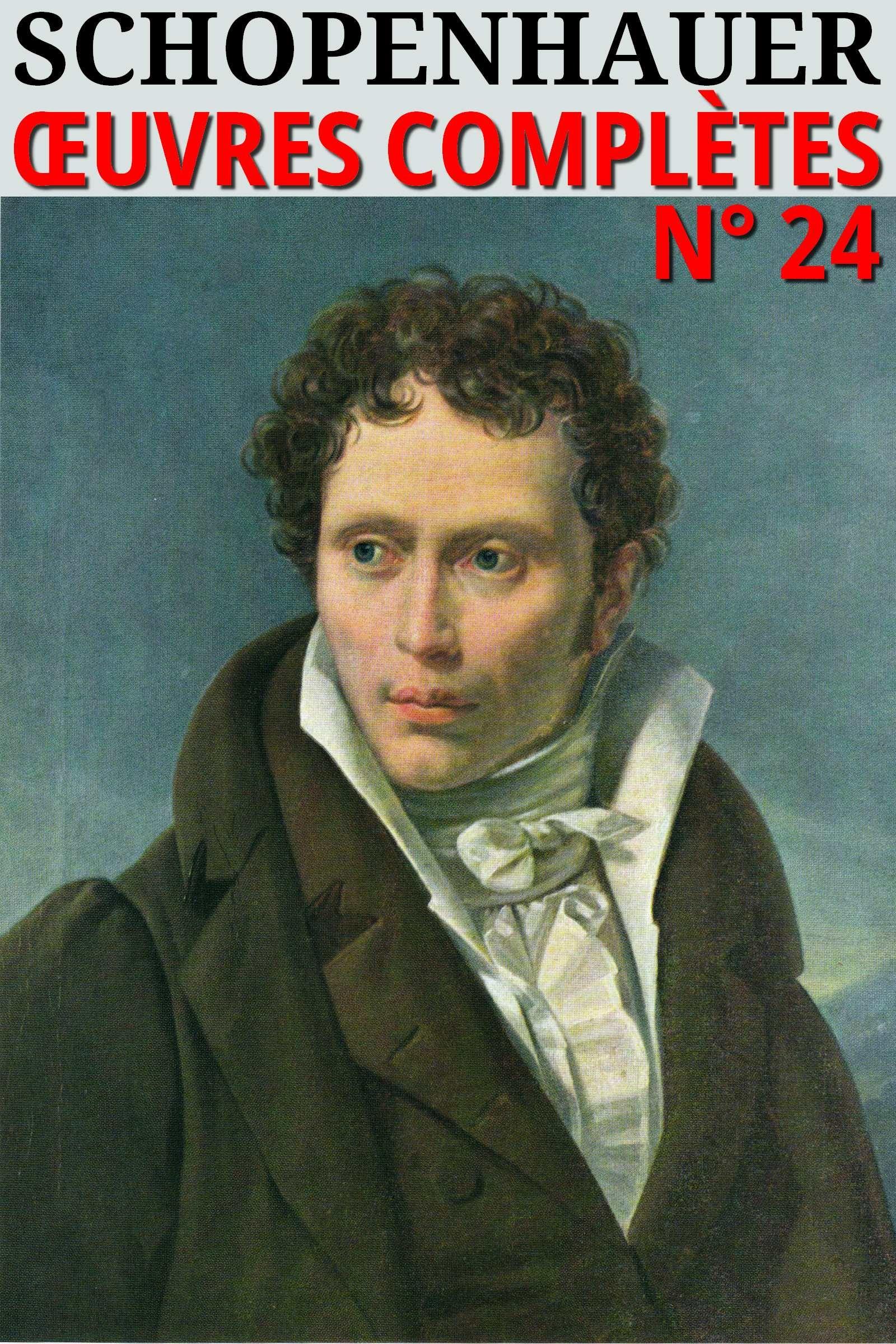 Arthur Schopenhauer - Oeuvres Complètes (24)