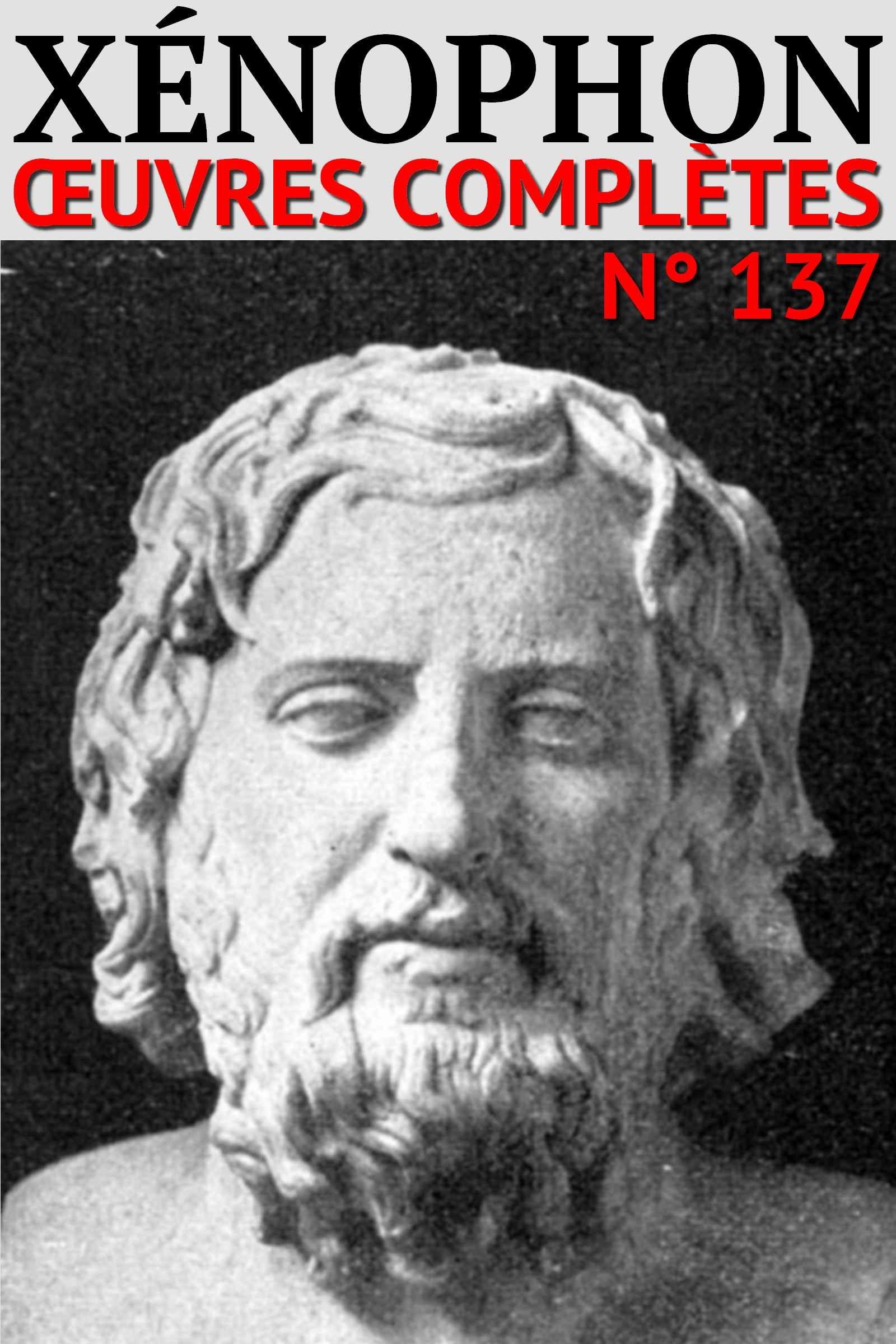 Xénophon - Oeuvres Complètes (137)