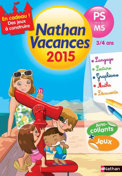 CAHIER DE VACANCES 2015 DE LA PS VERS MS 3/4 ANS