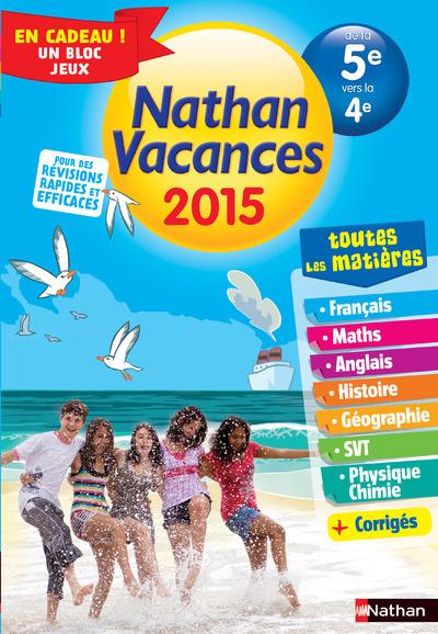 CAHIER DE VACANCES 2015 TOUT EN UN 5E/4E