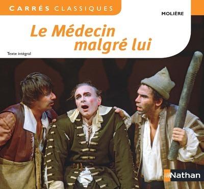 LE MEDECIN MALGRE LUI - MOLIERE - N70