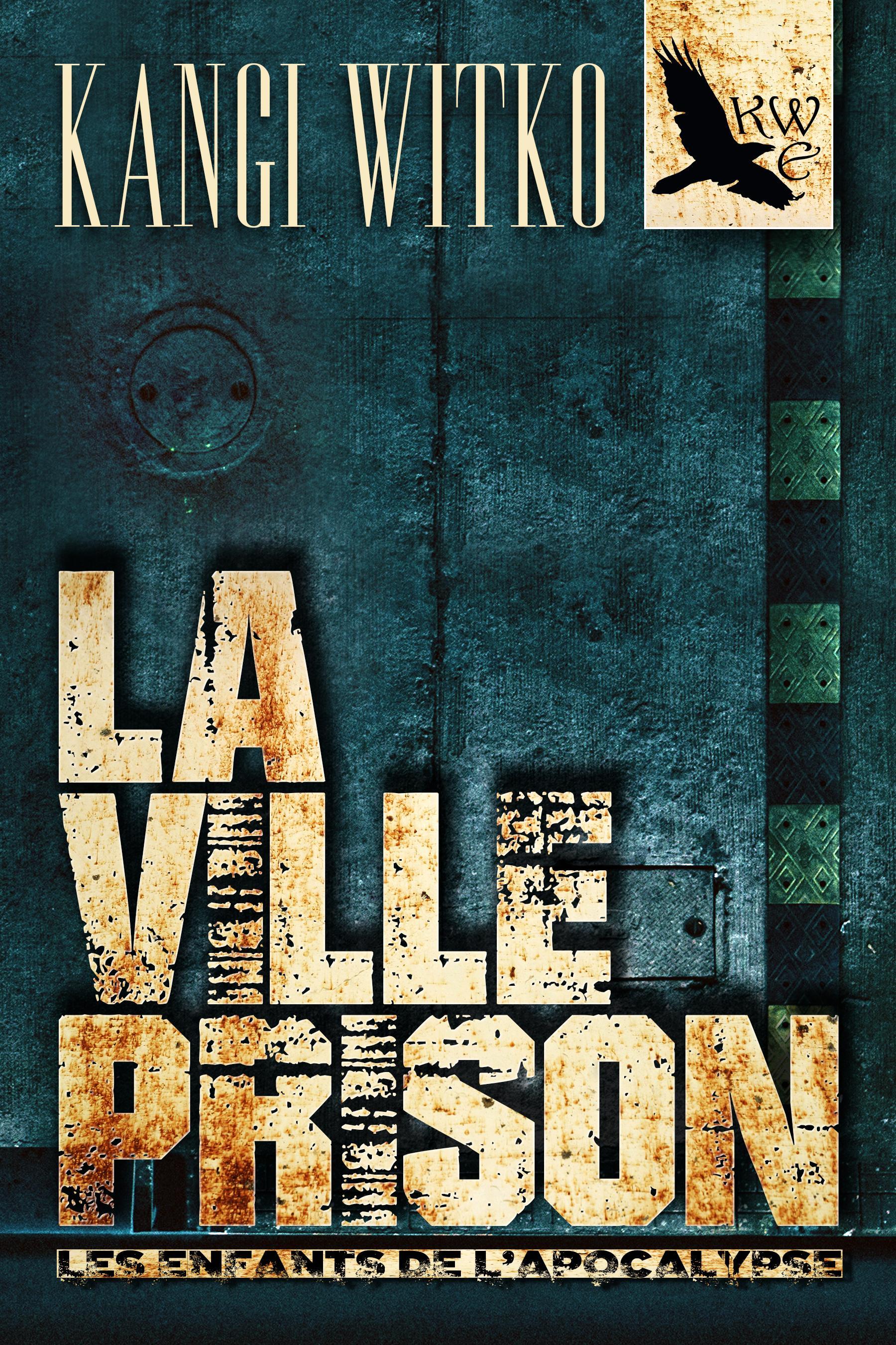 La Ville prison, LES ENFANTS DE L'APOCALYPSE