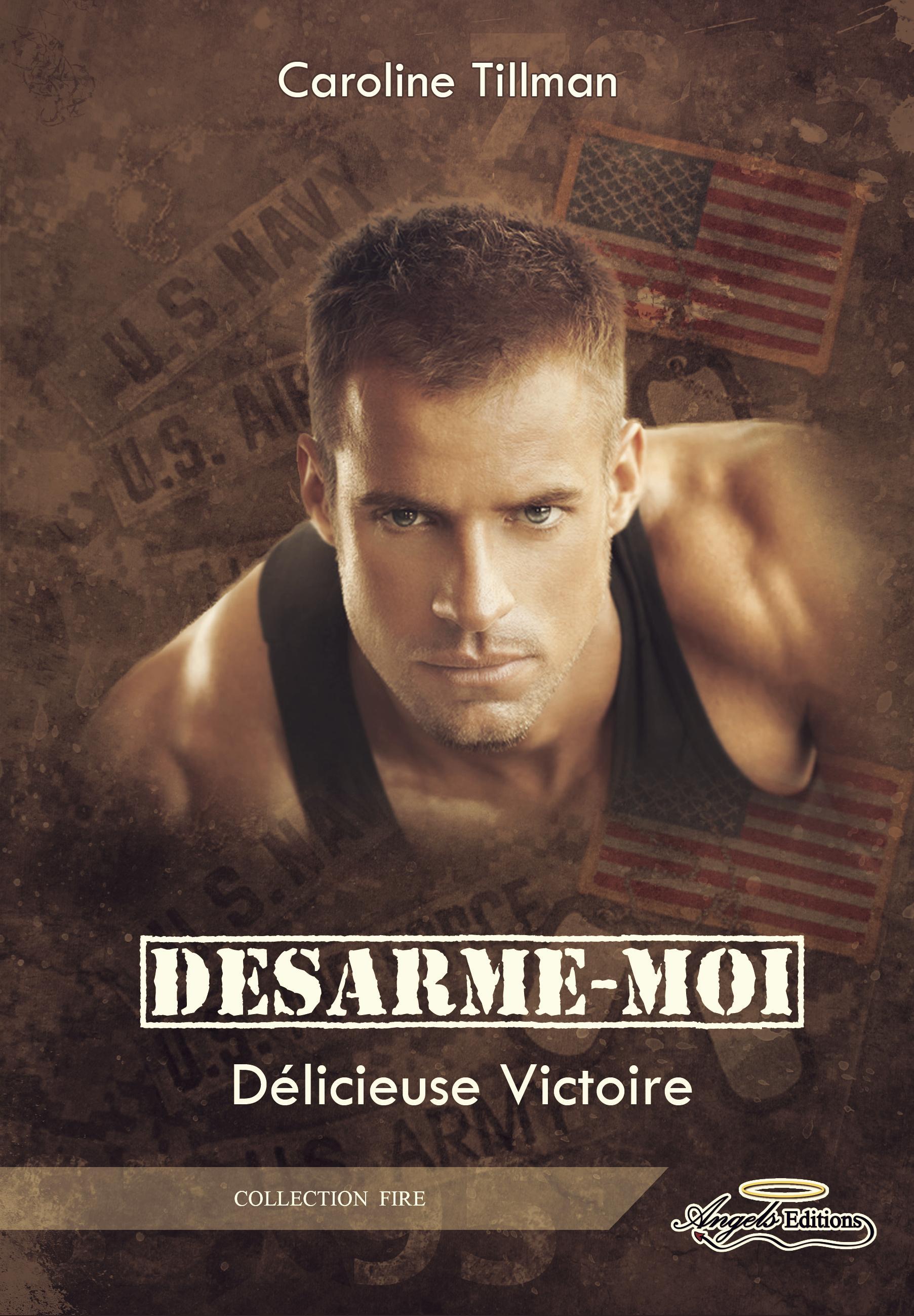 Désarme-moi, DÉLICIEUSE VICTOIRE (TOME 2)