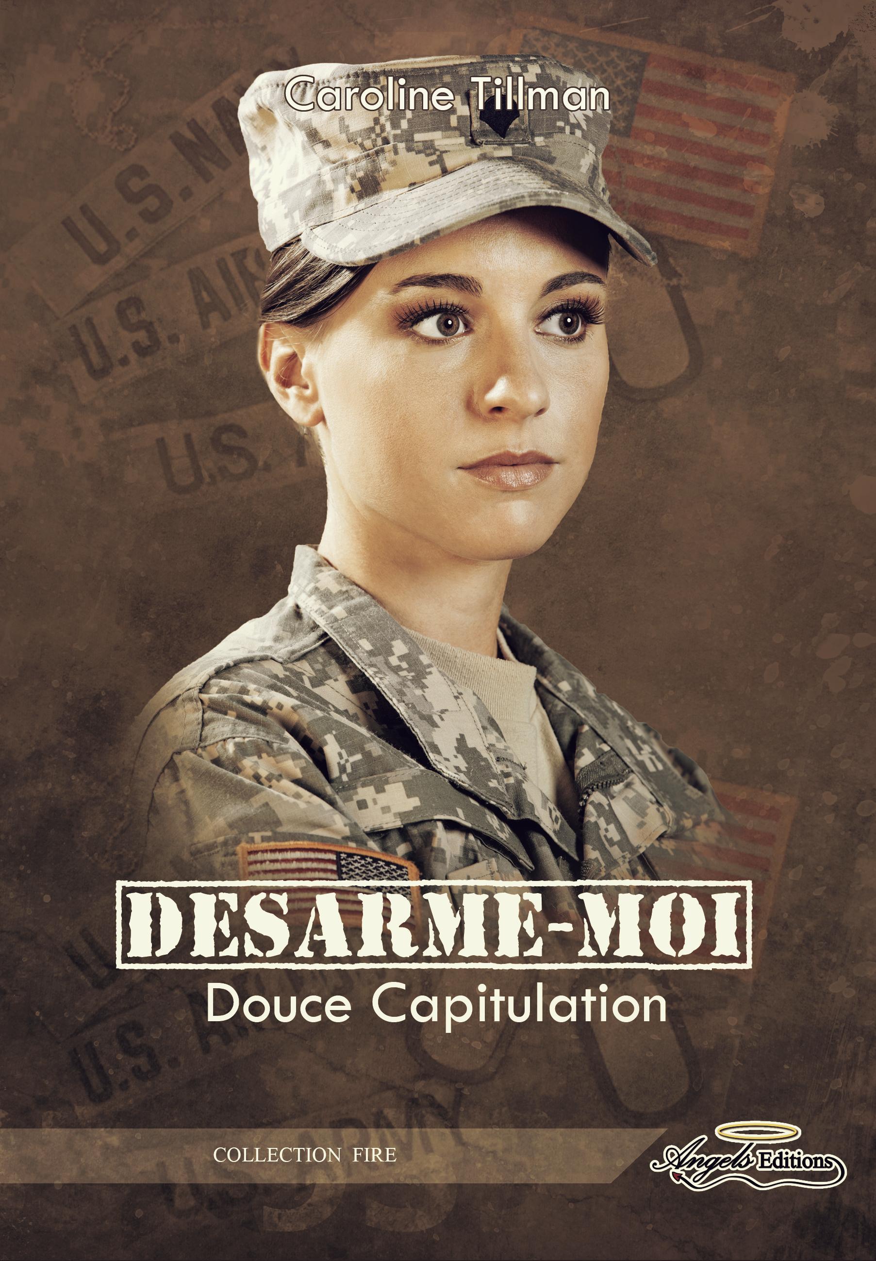 Désarme-moi, DOUCE CAPITULATION (TOME 1)