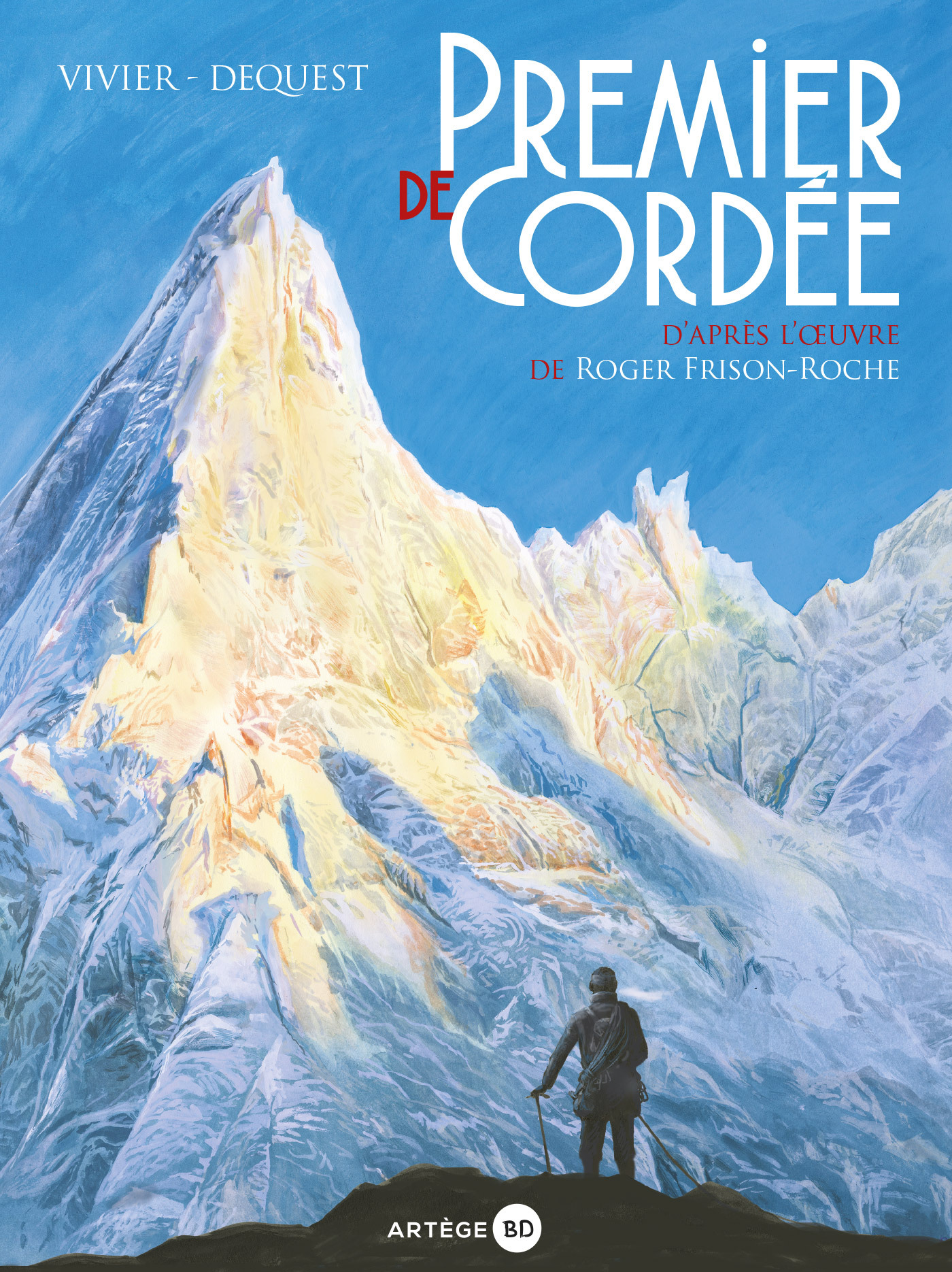Premier de cordée, D'APRÈS L'OEUVRE DE ROGER FRISON-ROCHE
