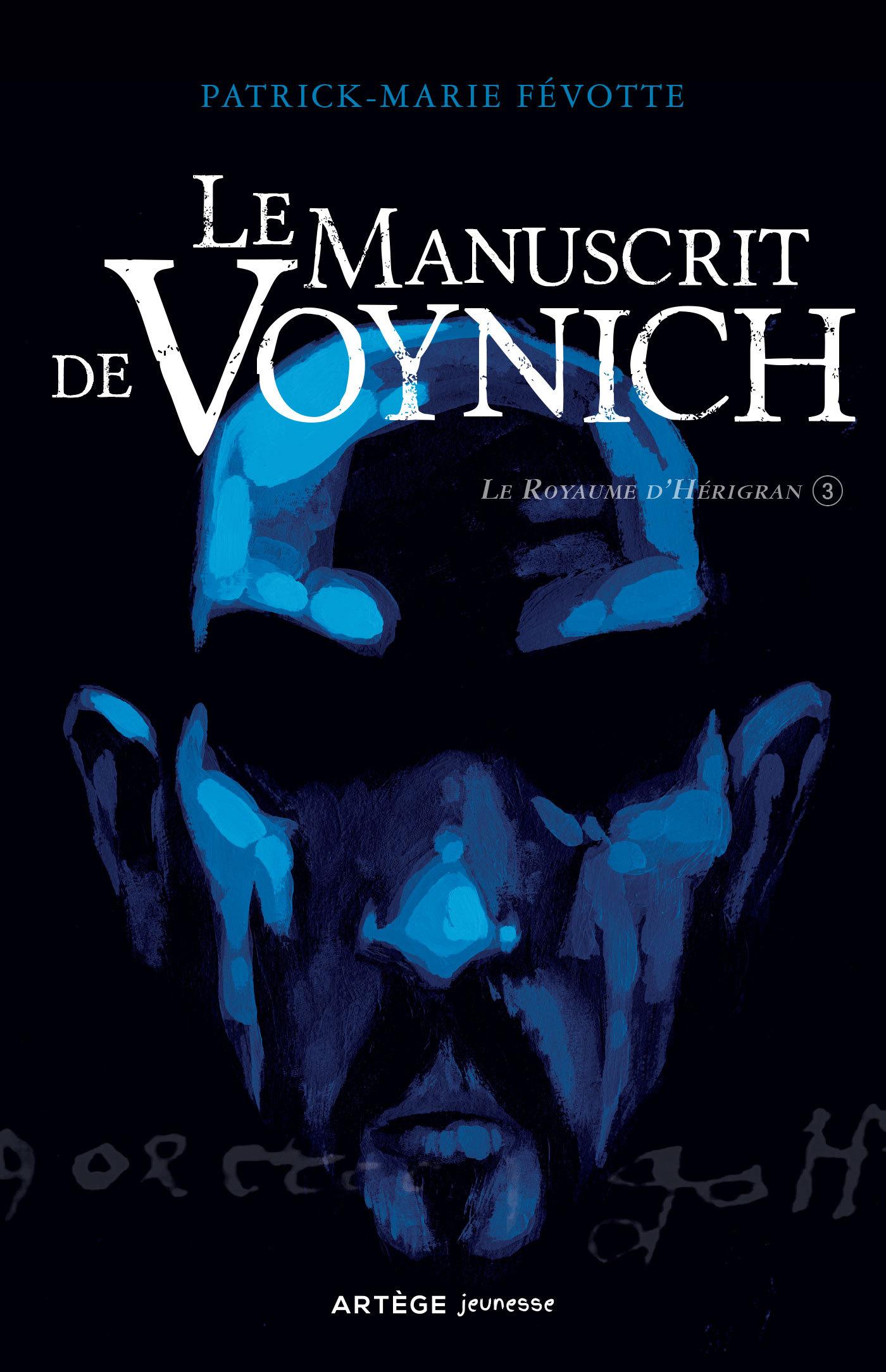 Le Manuscrit de Voynich, LE ROYAUME D'HÉRIGRAN. T.3