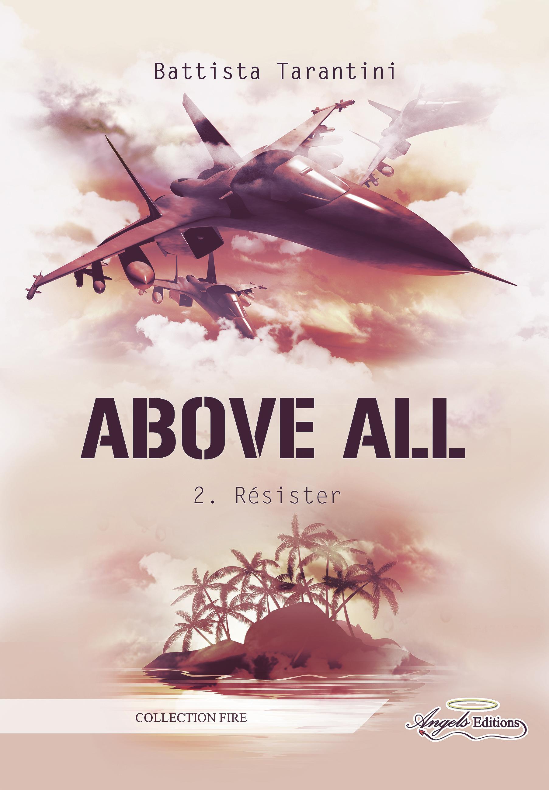 Above All, RÉSISTER
