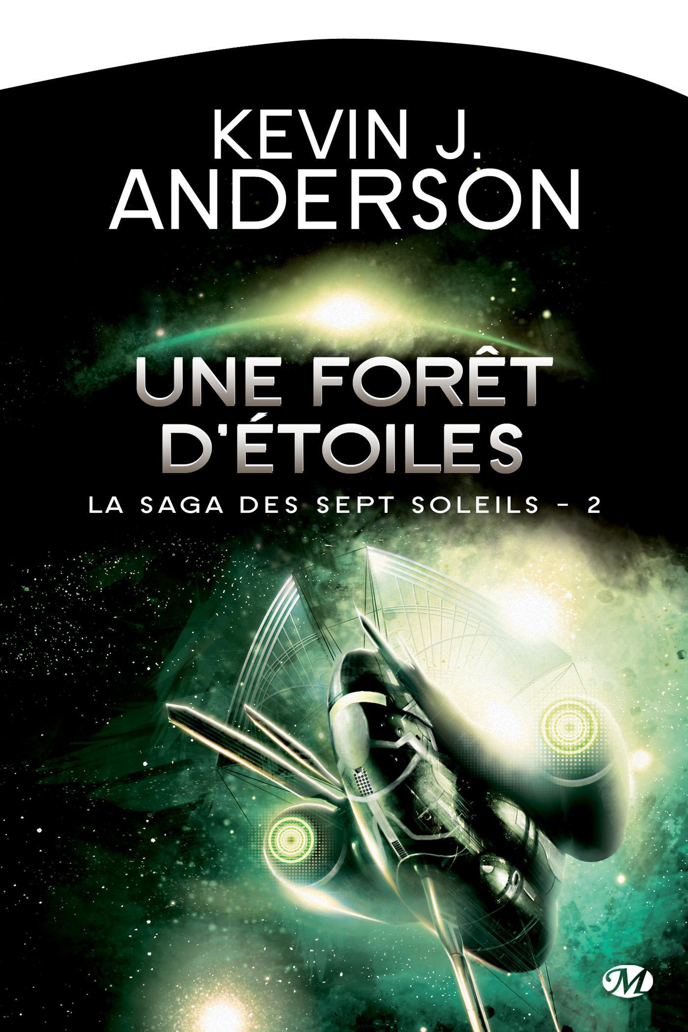 Une forêt d'étoiles, LA SAGA DES SEPT SOLEILS, T2