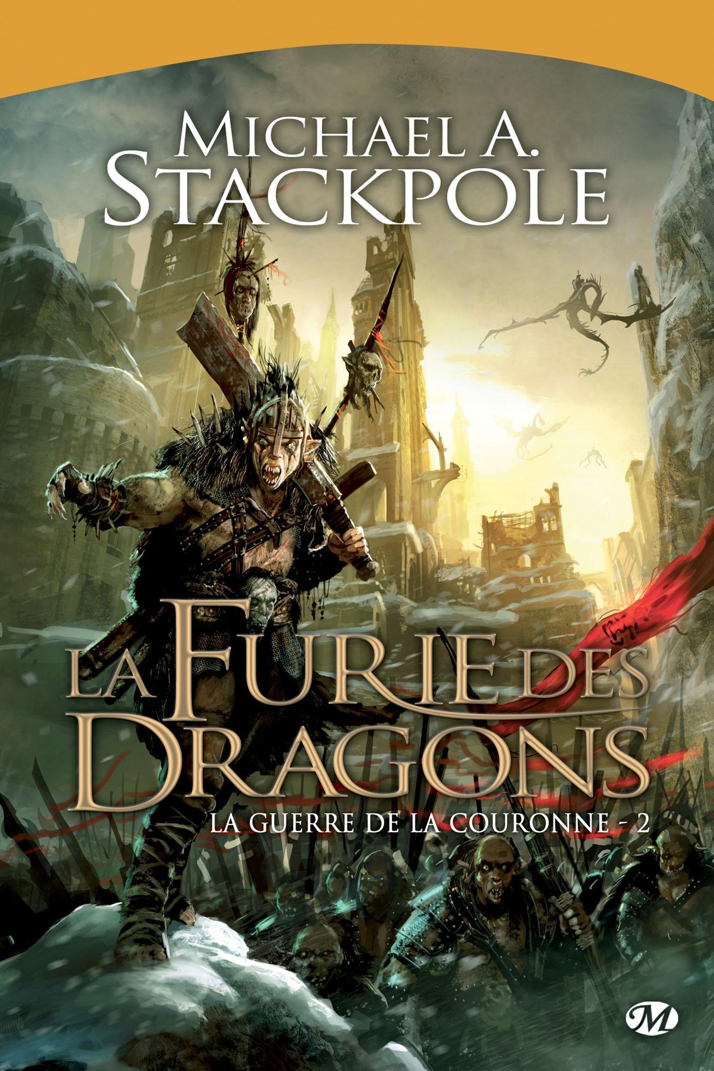 La Furie des dragons, LA GUERRE DE LA COURONNE, T2