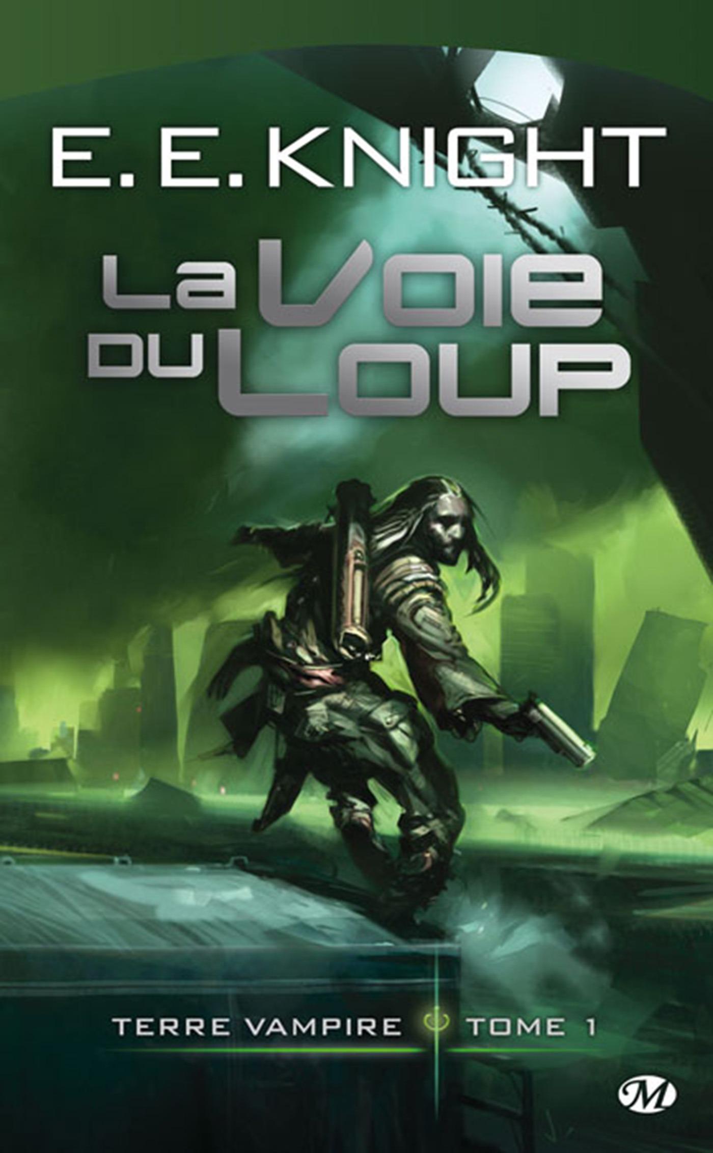 La Voie du Loup, TERRE VAMPIRE, T1