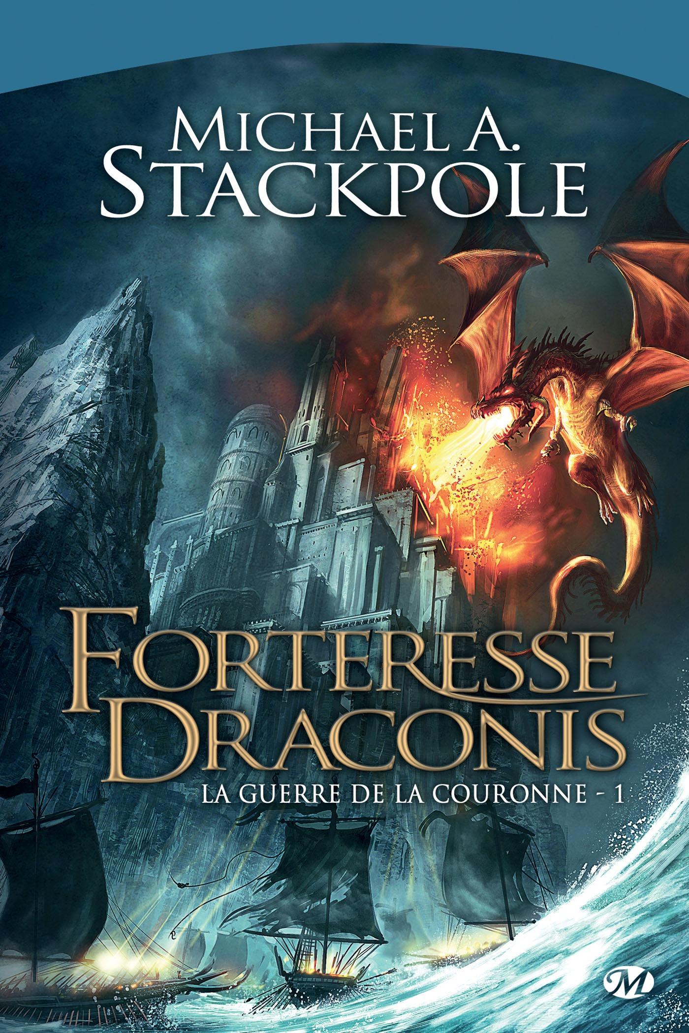 Forteresse Draconis, LA GUERRE DE LA COURONNE, T1