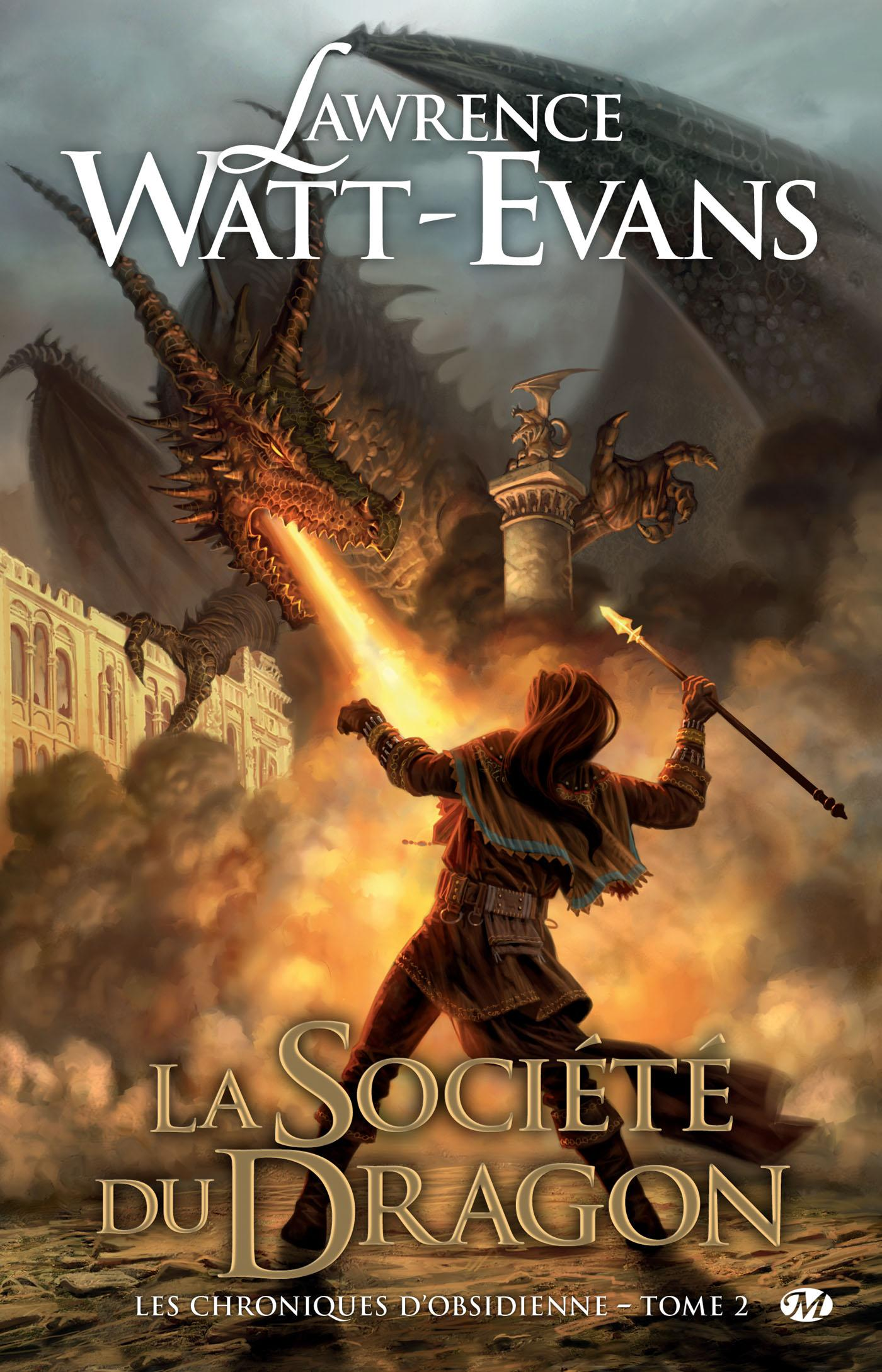 La Société du Dragon, LES CHRONIQUES D'OBSIDIENNE, T2