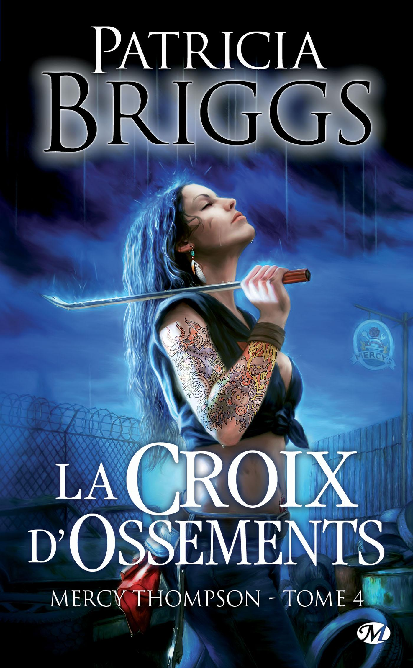 La Croix d'ossements, MERCY THOMPSON, T4