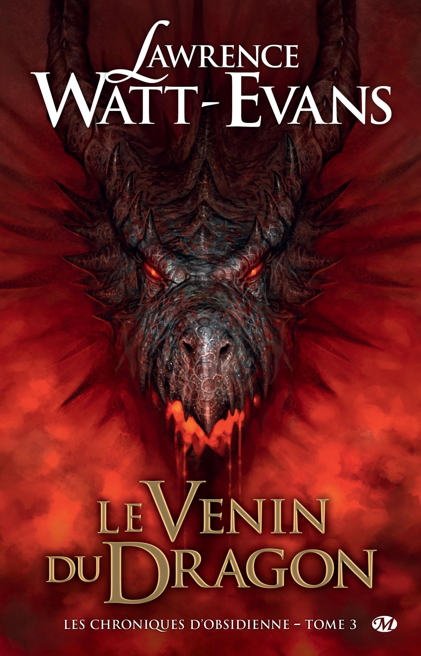Le Venin du dragon, LES CHRONIQUES D'OBSIDIENNE, T3
