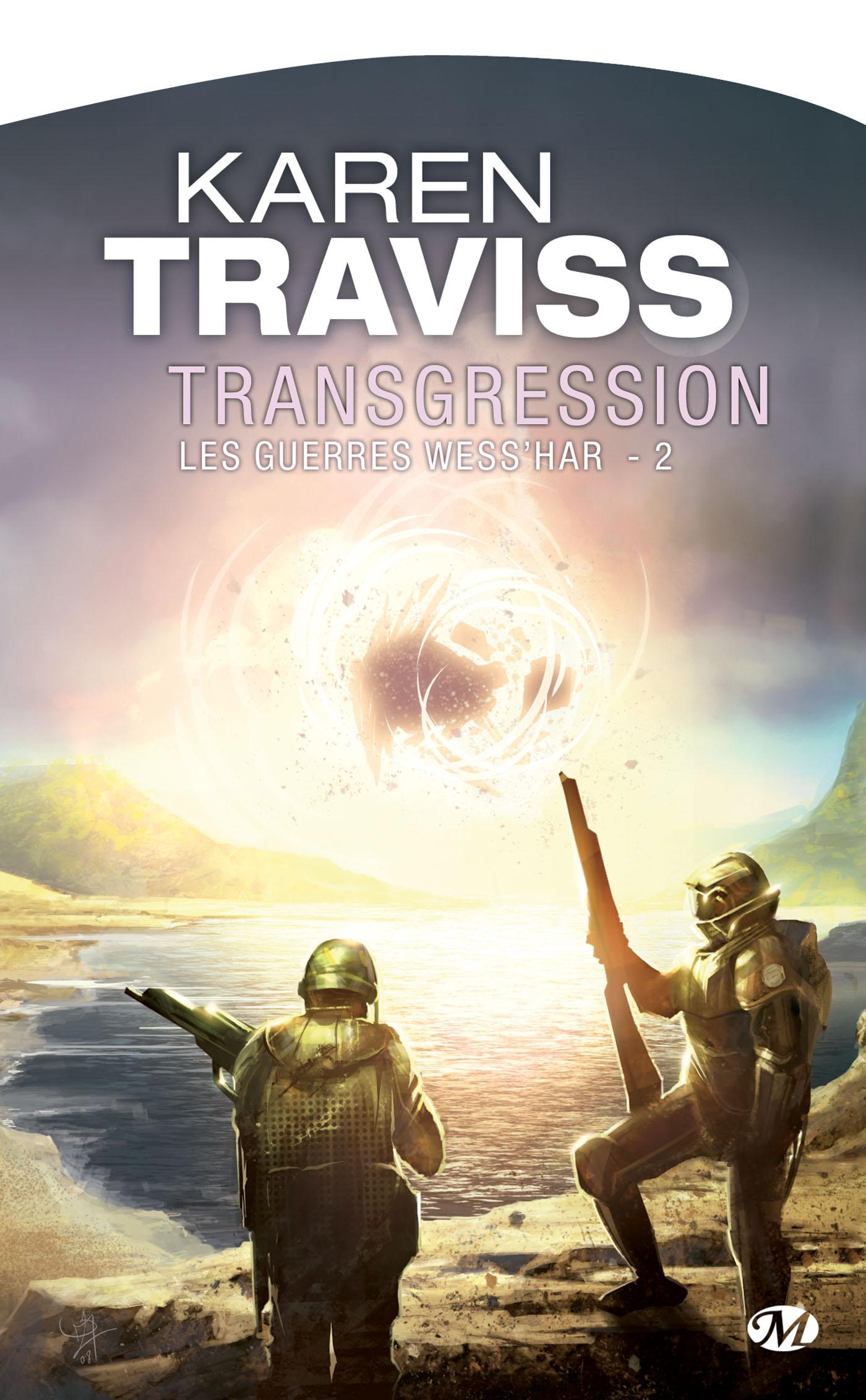 Transgression, LES GUERRES WESS'HAR, T2