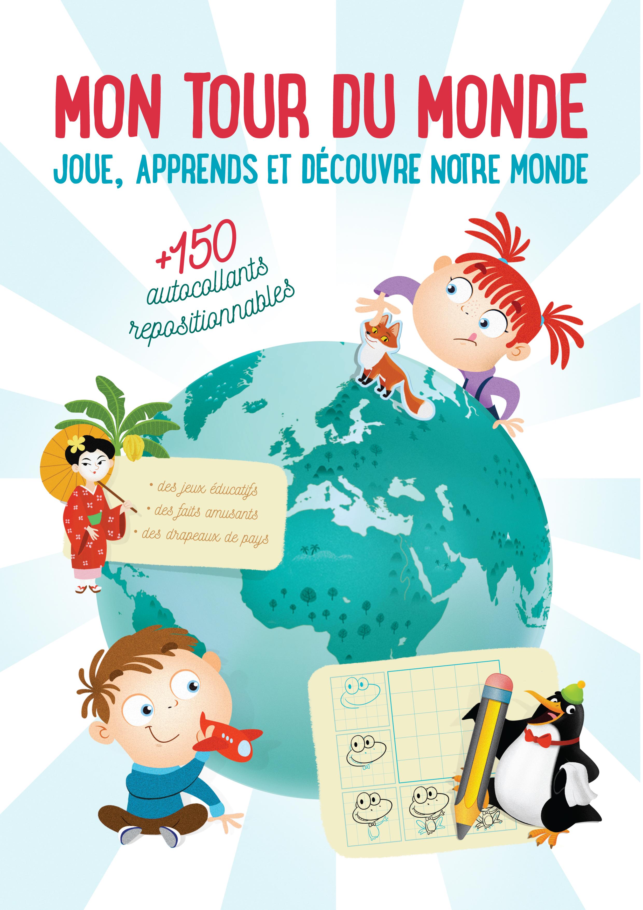 TOUR DU MONDE JOUE APPRENDS ET DECOUVRE NOTRE MONDE (MON)