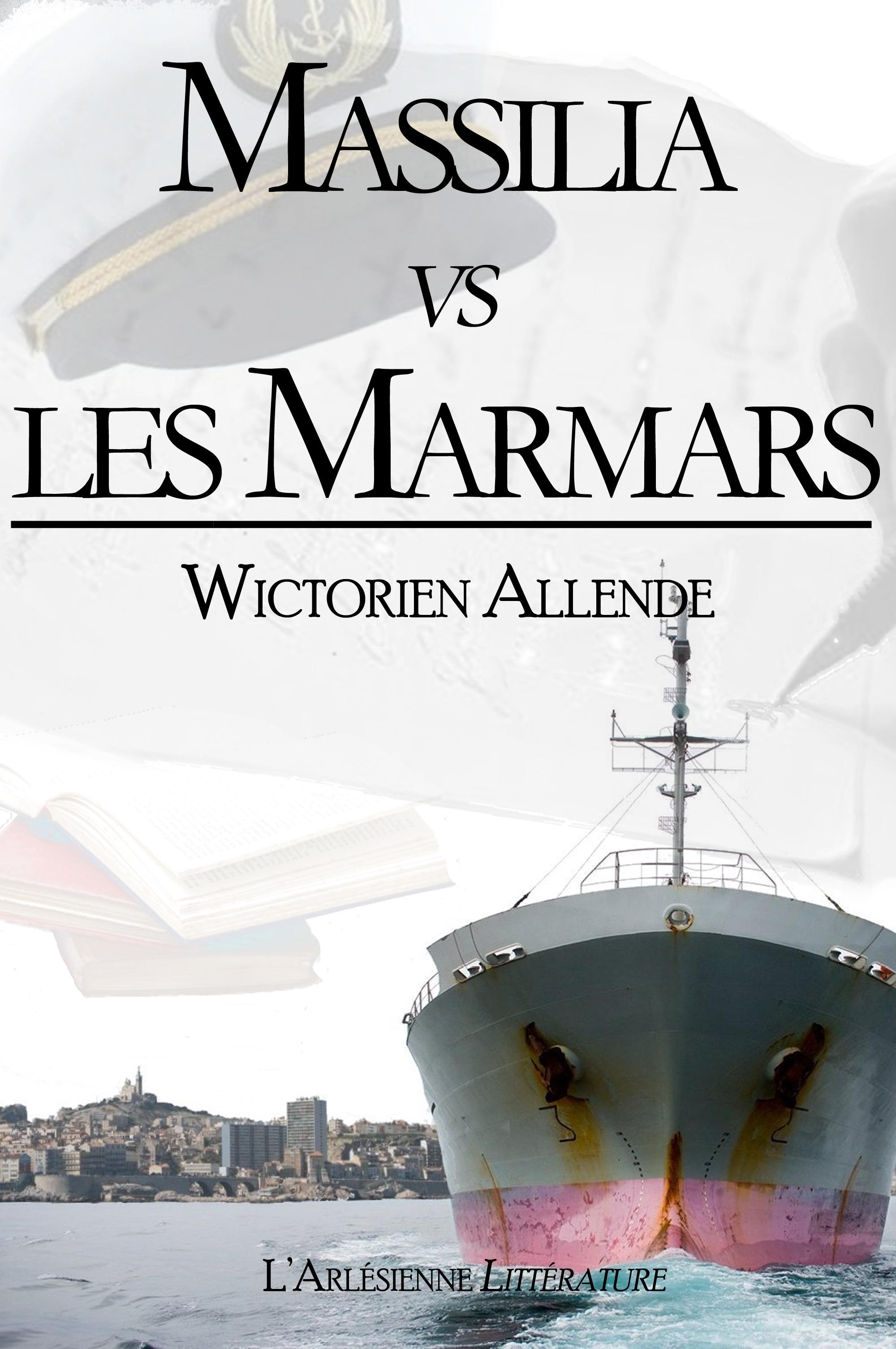 Massilia vs les Marmars, TEXTE INTÉGRAL, ÉDITION BLANCHE