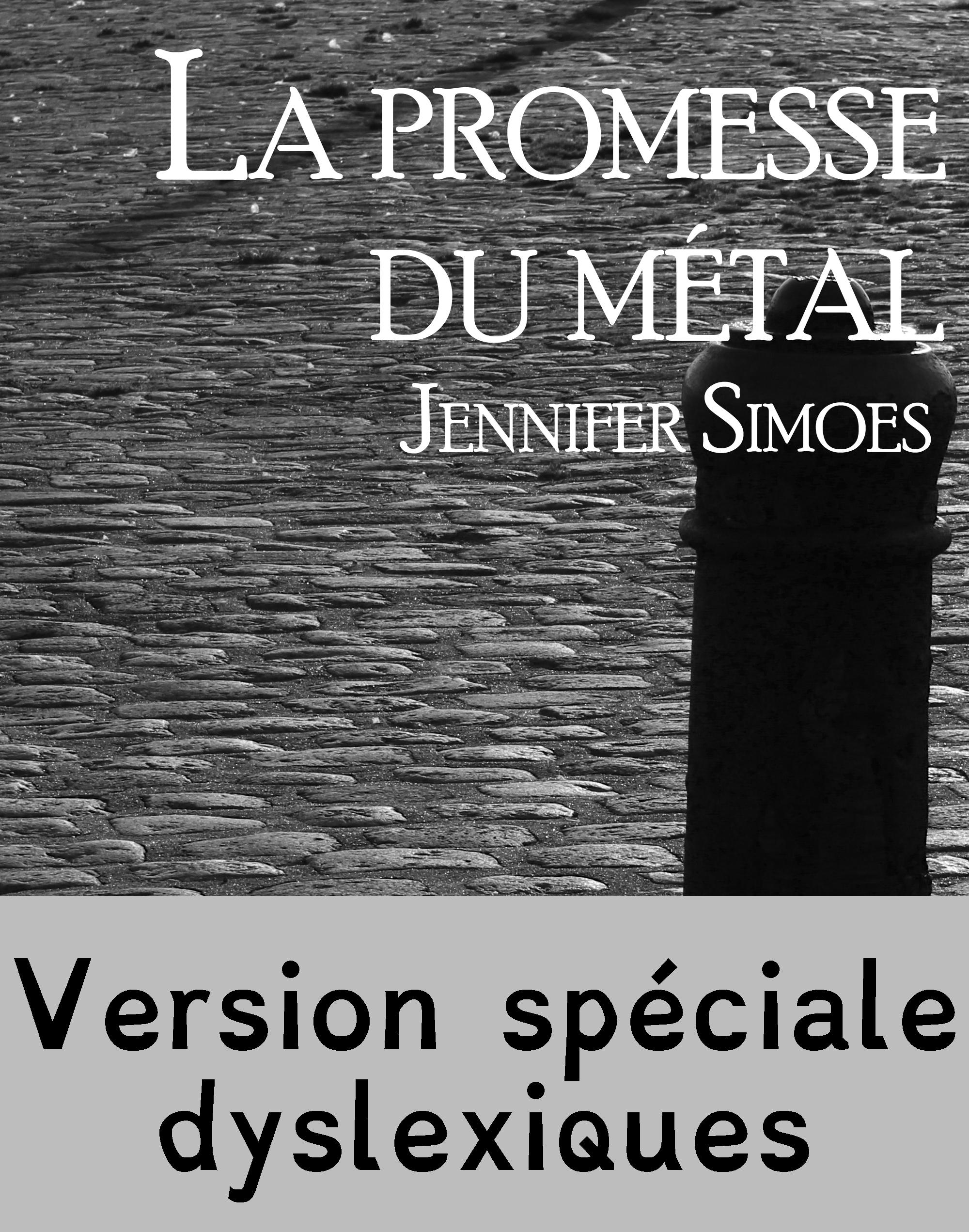 La promesse du métal - Edition spéciale dyslexiques, RÉCIT INTÉGRAL