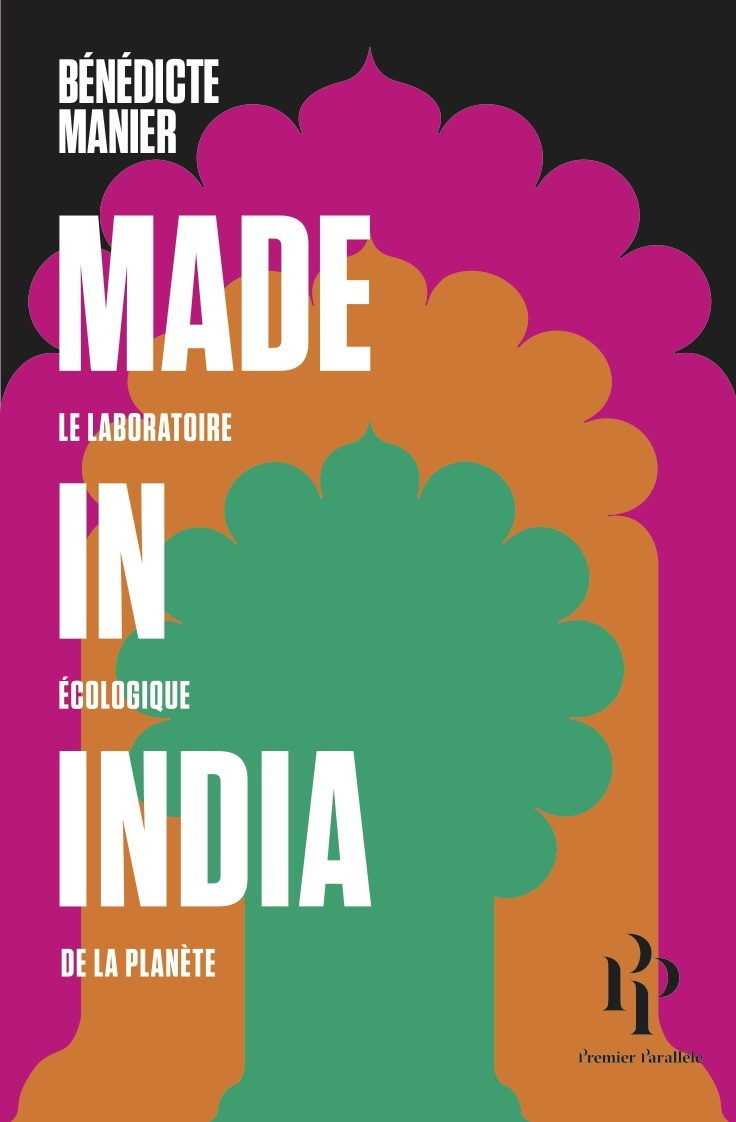 Made in India, LE LABORATOIRE ÉCOLOGIQUE DE LA PLANÈTE