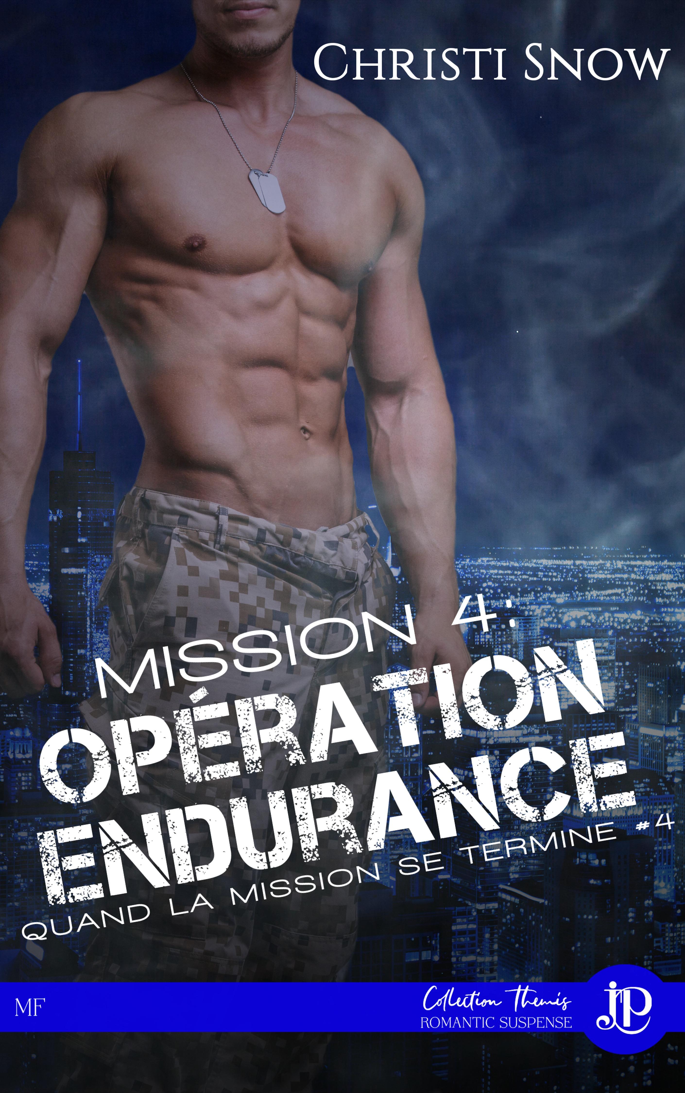 Mission 4 : Opération endurance, QUAND LA MISSION SE TERMINE #4