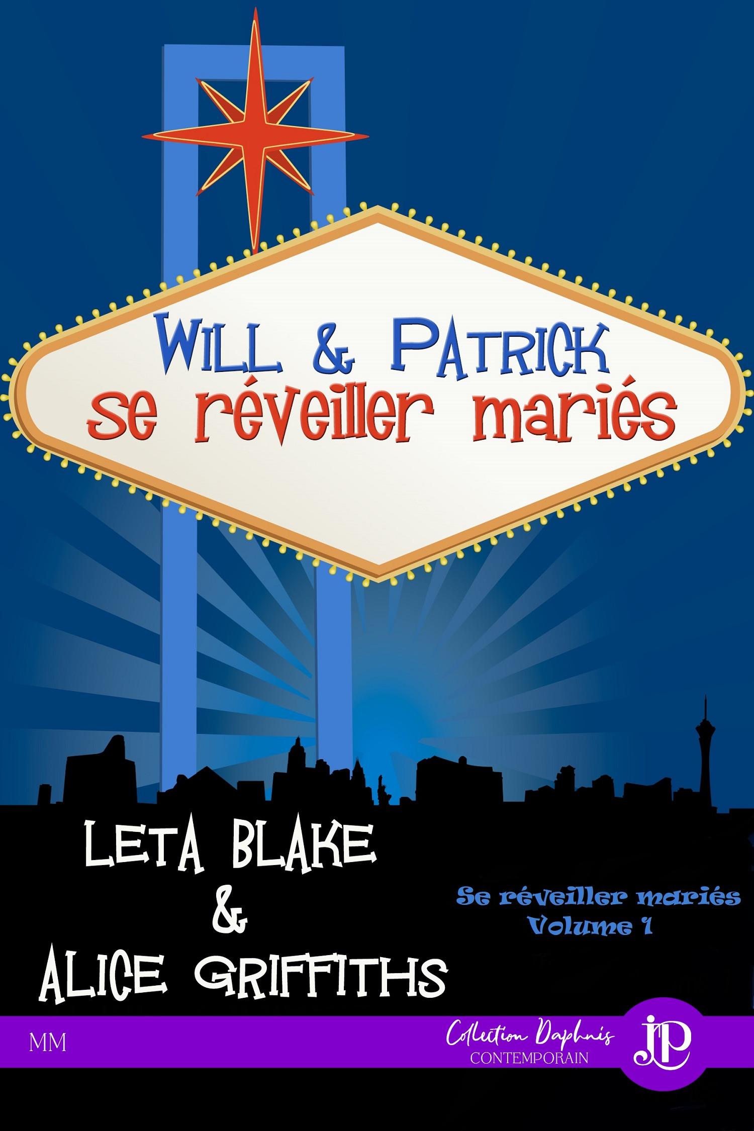 Will & Patrick, SE RÉVEILLER MARIÉS #1