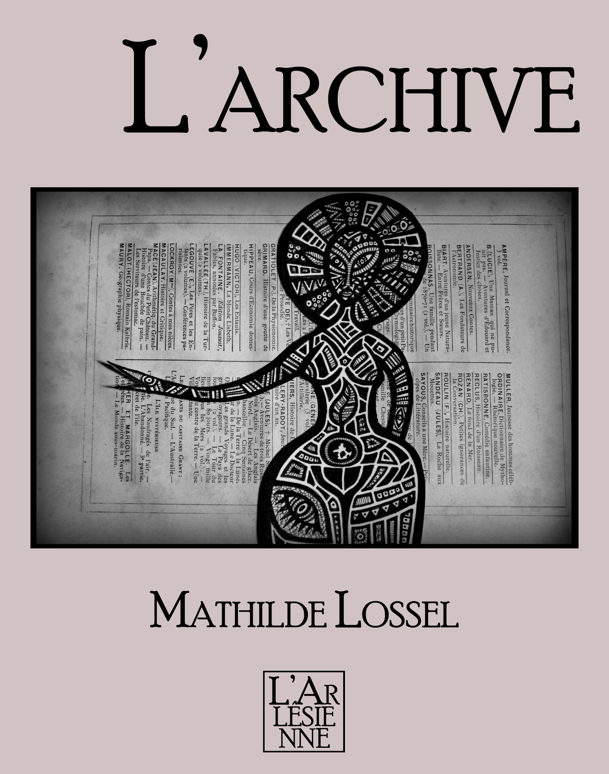 L'archive, TEXTE INTÉGRAL