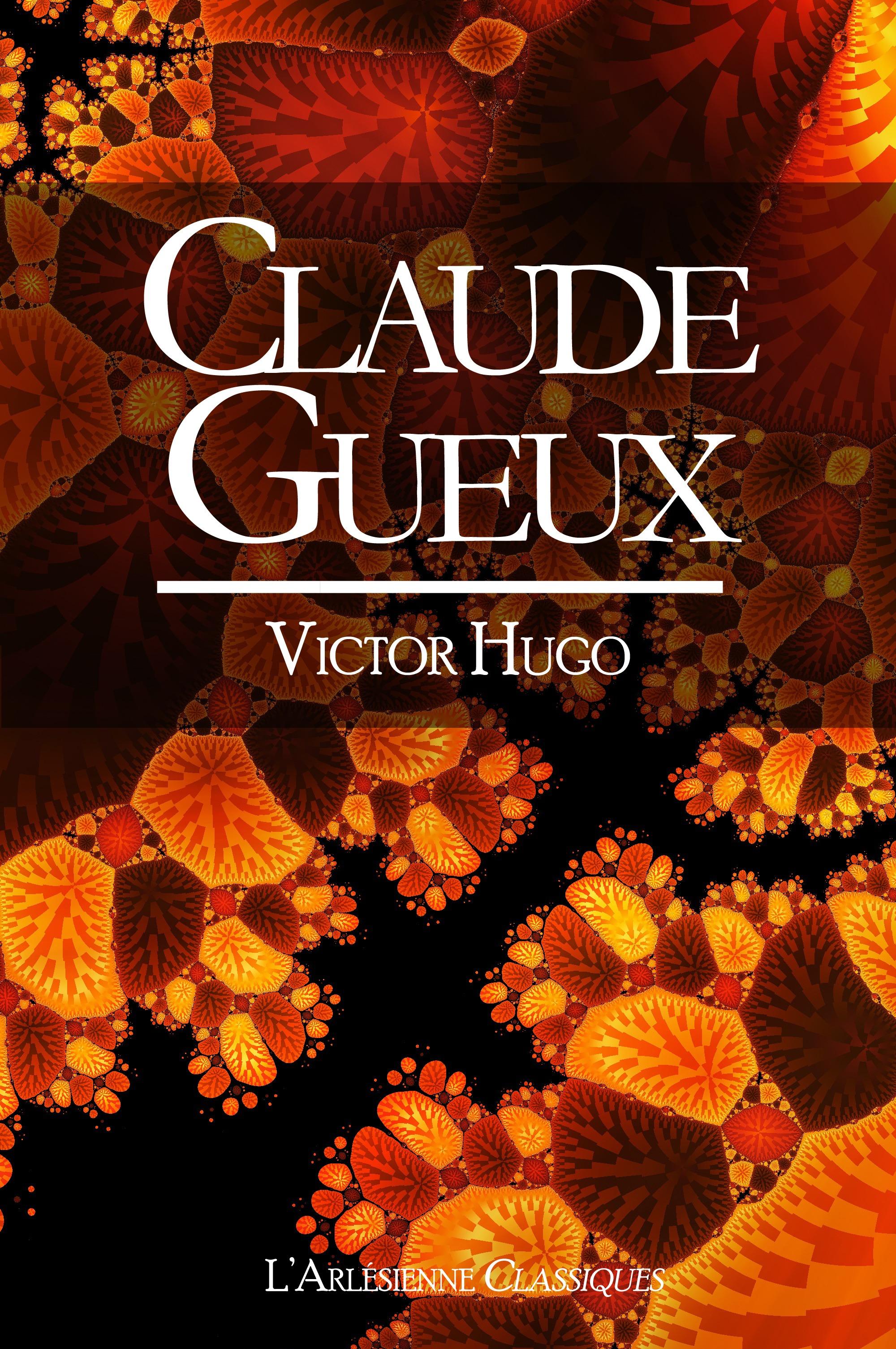 Claude Gueux - Edition spéciale dyslexiques - Récit intégral, L'HISTOIRE D'UN CONDAMNÉ