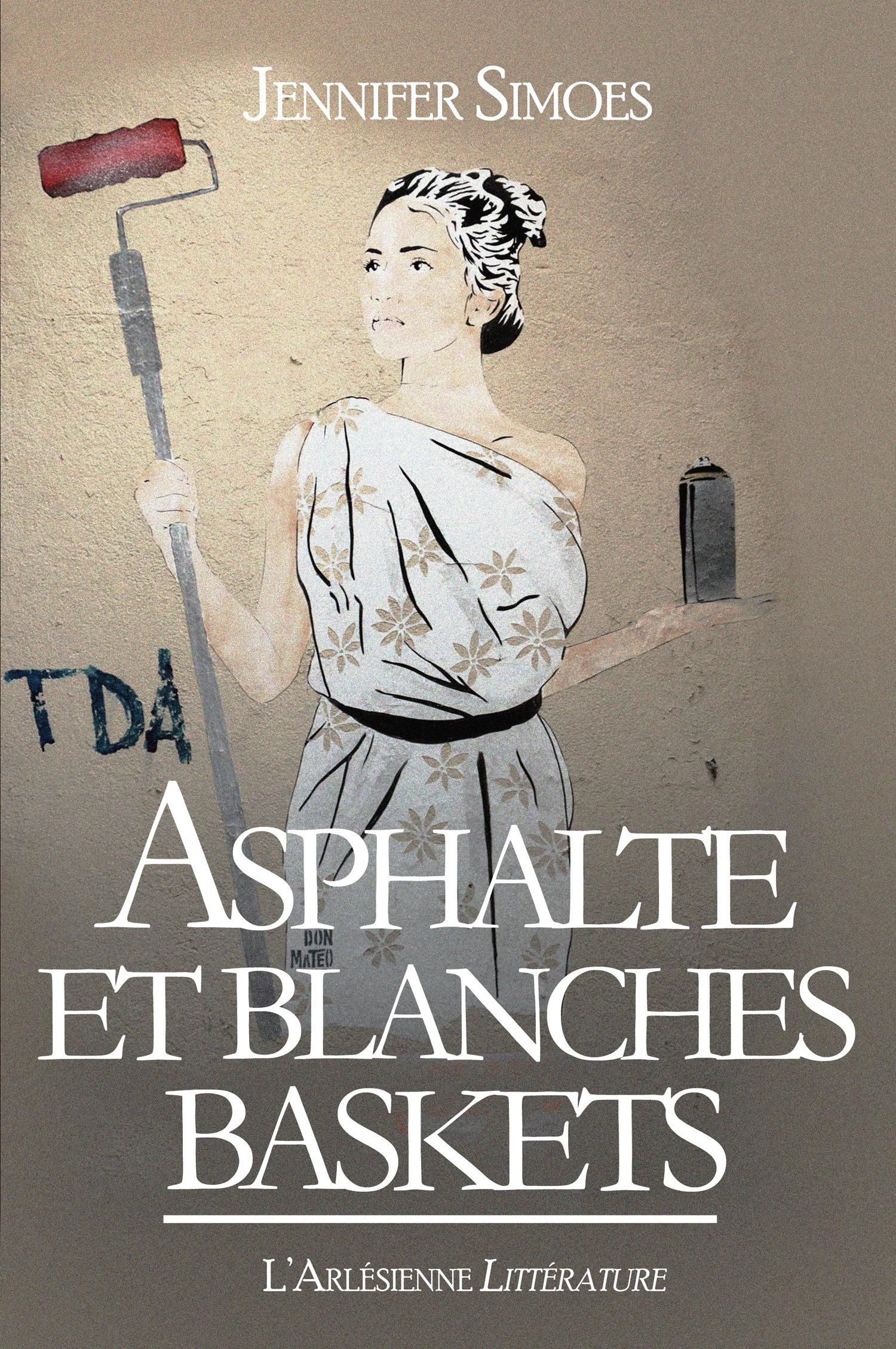 Asphalte et Blanches baskets, LE ROMAN UNDERGROUND DE L'ANNÉE ! (TEXTE INTÉGRAL)