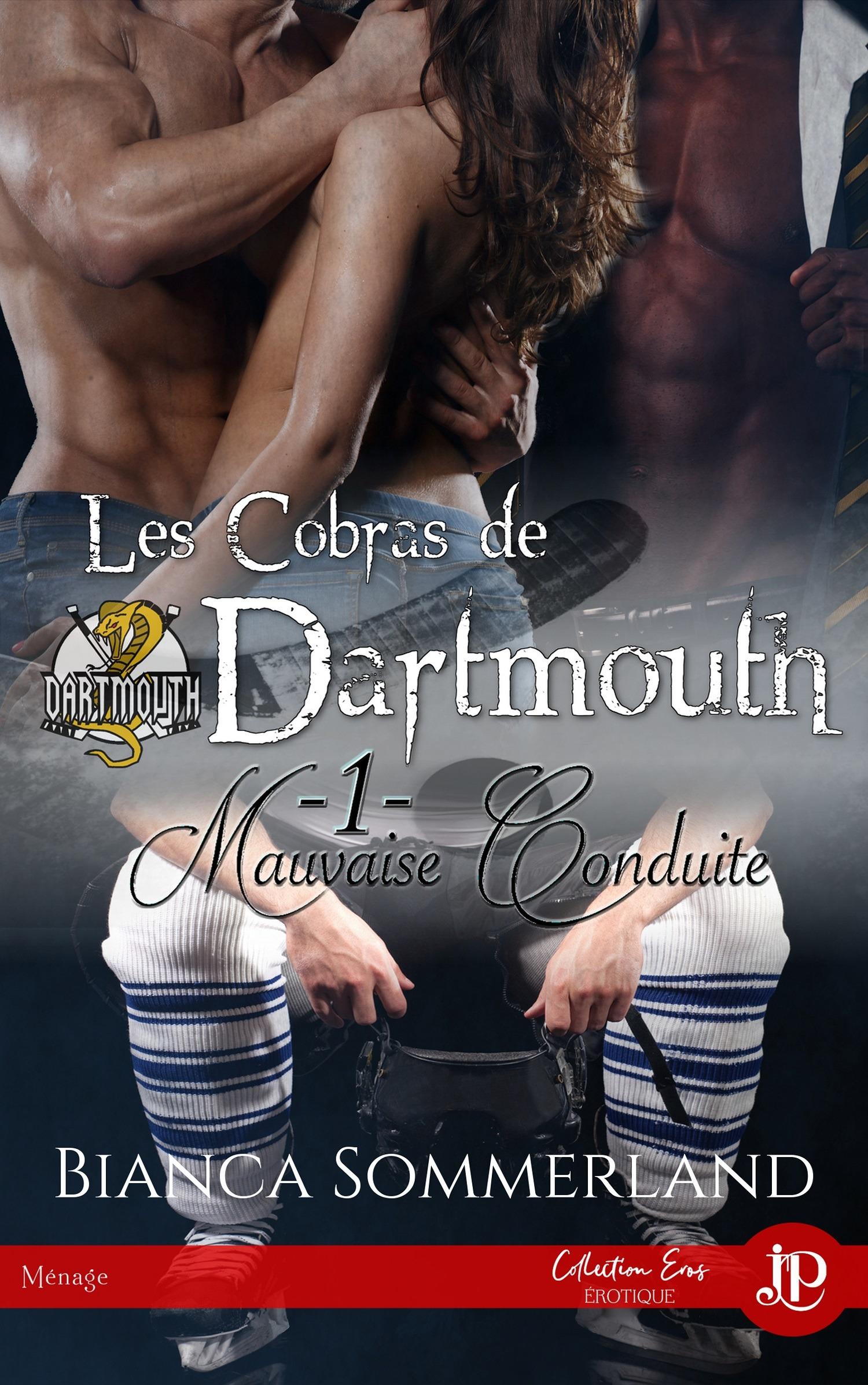 Mauvaise conduite, LES COBRAS DE DARTMOUTH TOME 1