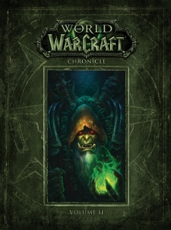 WORLD OF WARCRAFT : CHRONIQUES VOLUME 2