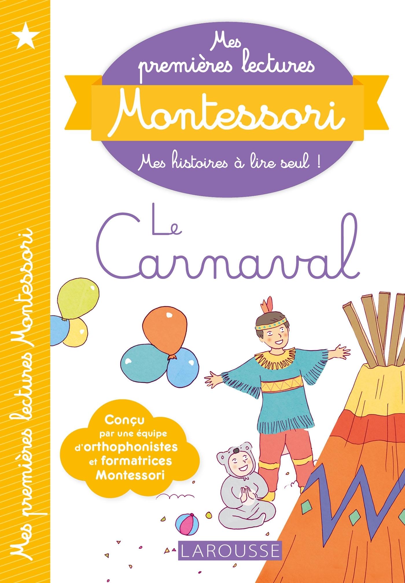 MES PREMIERES LECTURES MONTESSORI, LE CARNAVAL