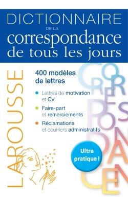 DICTIONNAIRE DE LA CORRESPONDANCE DE TOUS LES JOURS