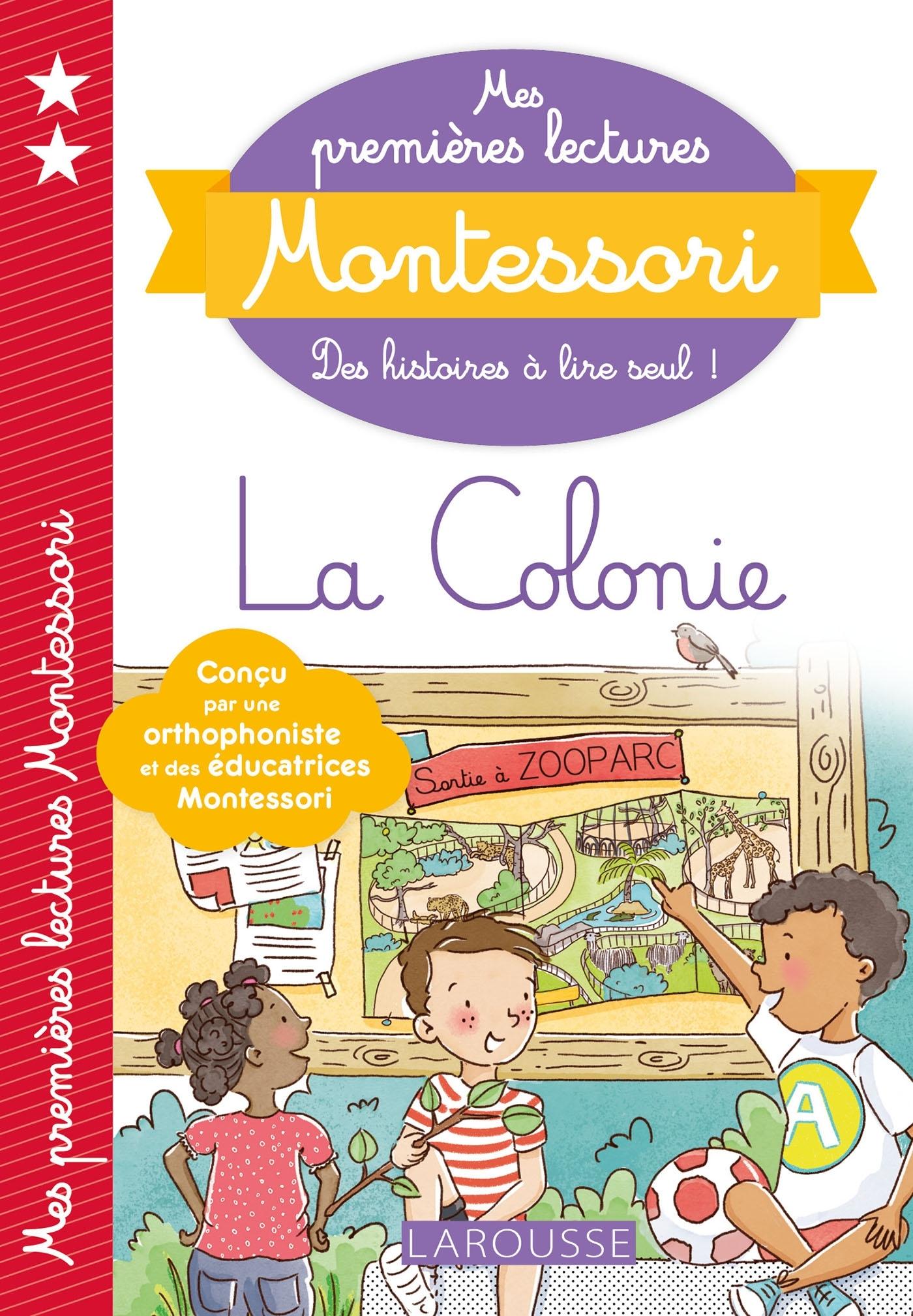MES PREMIERES LECTURES MONTESSORI, LA COLONIE