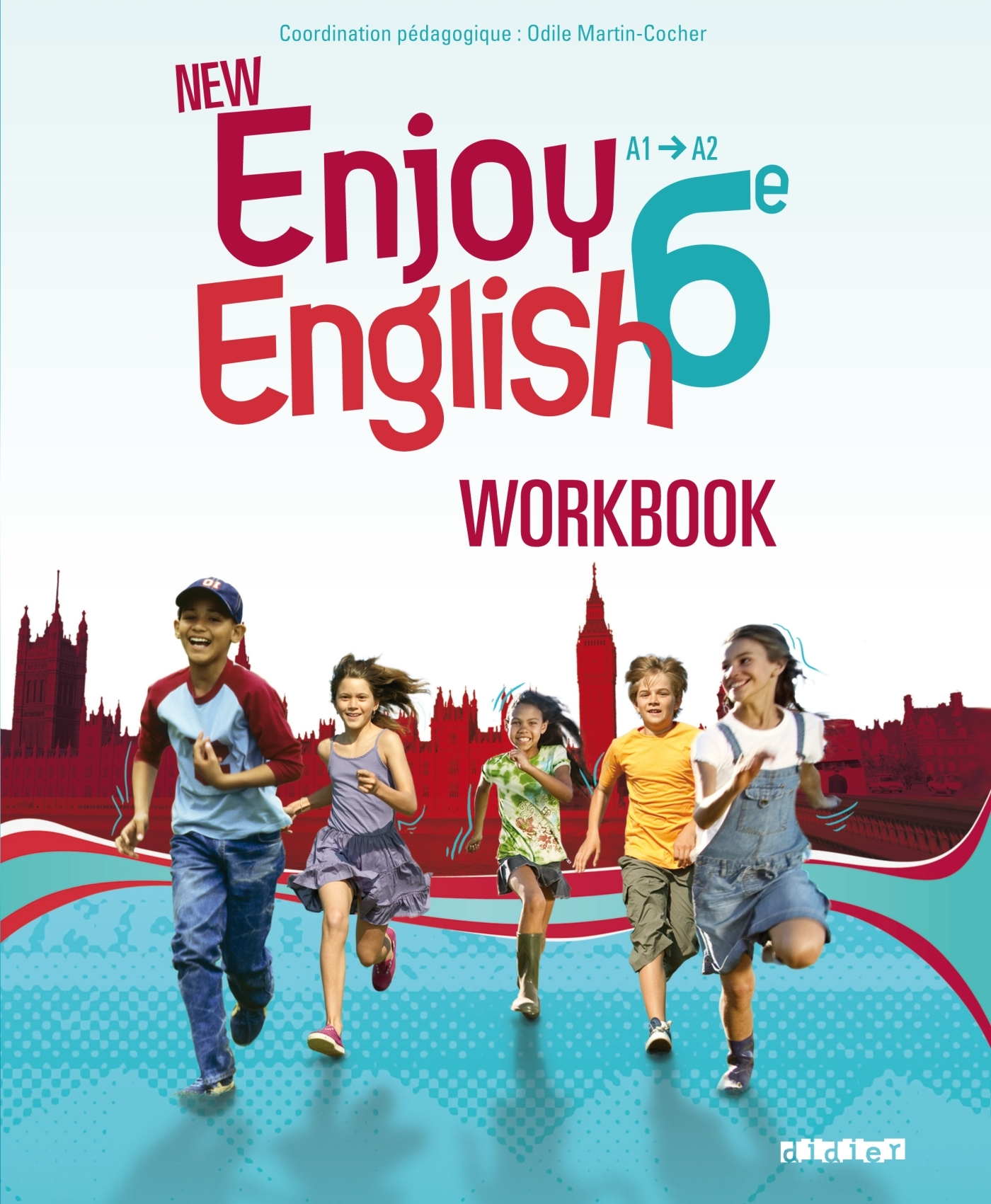NEW ENJOY ENGLISH 6E - WORKBOOK - VERSION PAPIER