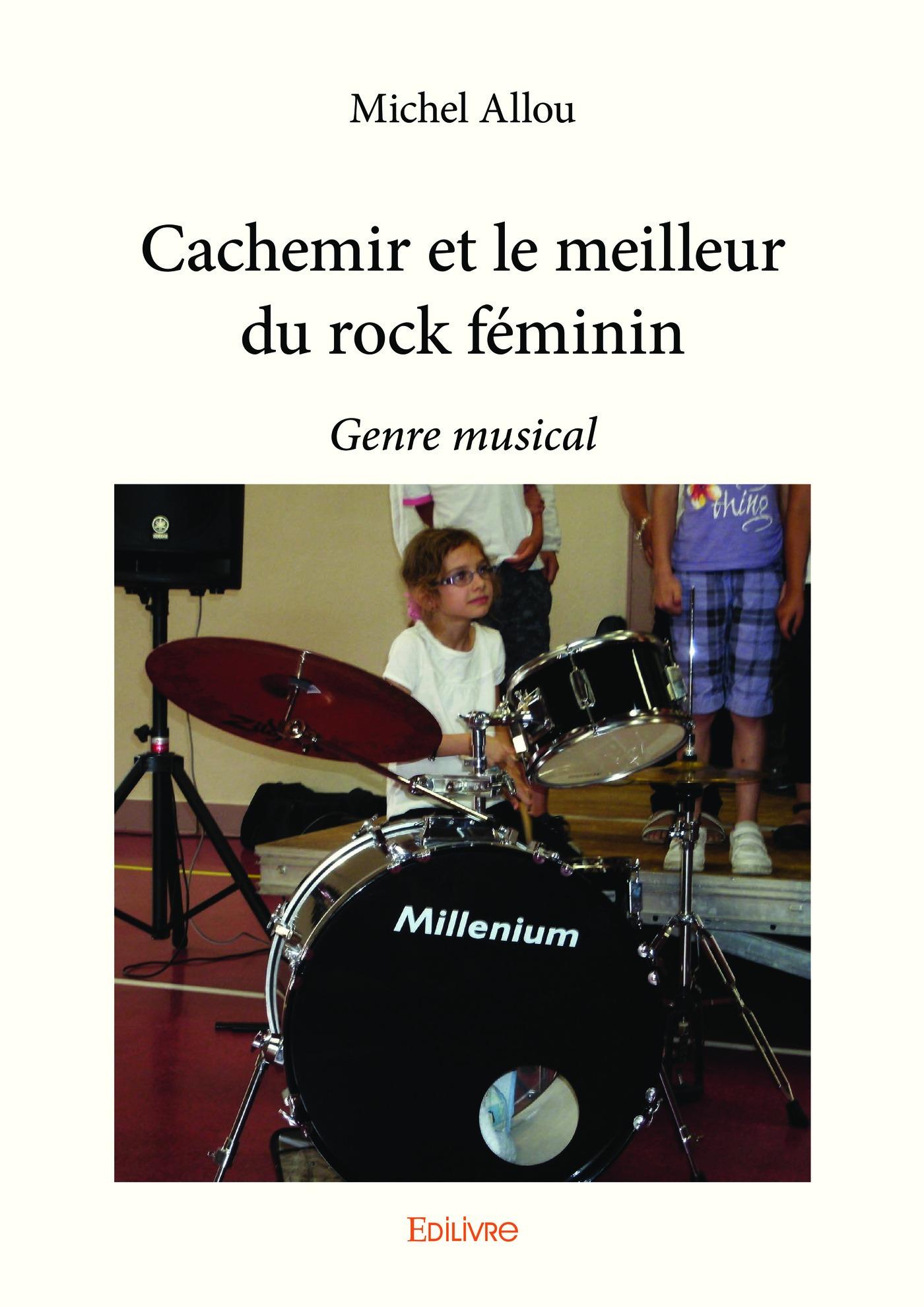 Cachemir et le meilleur du rock féminin