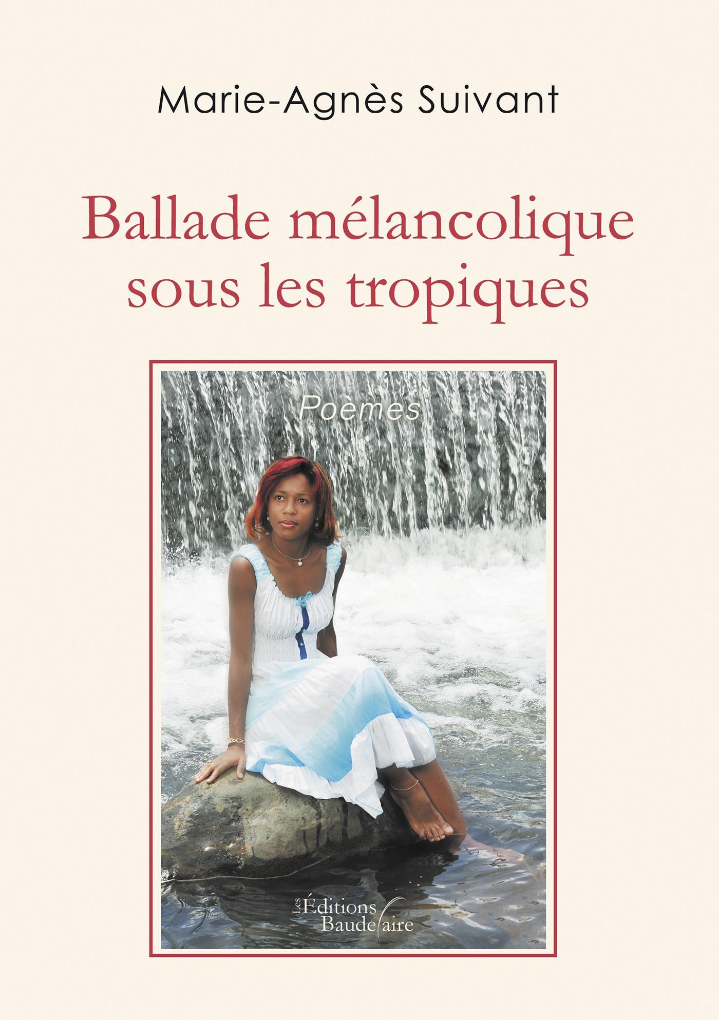 Ballade mélancolique sous les tropiques
