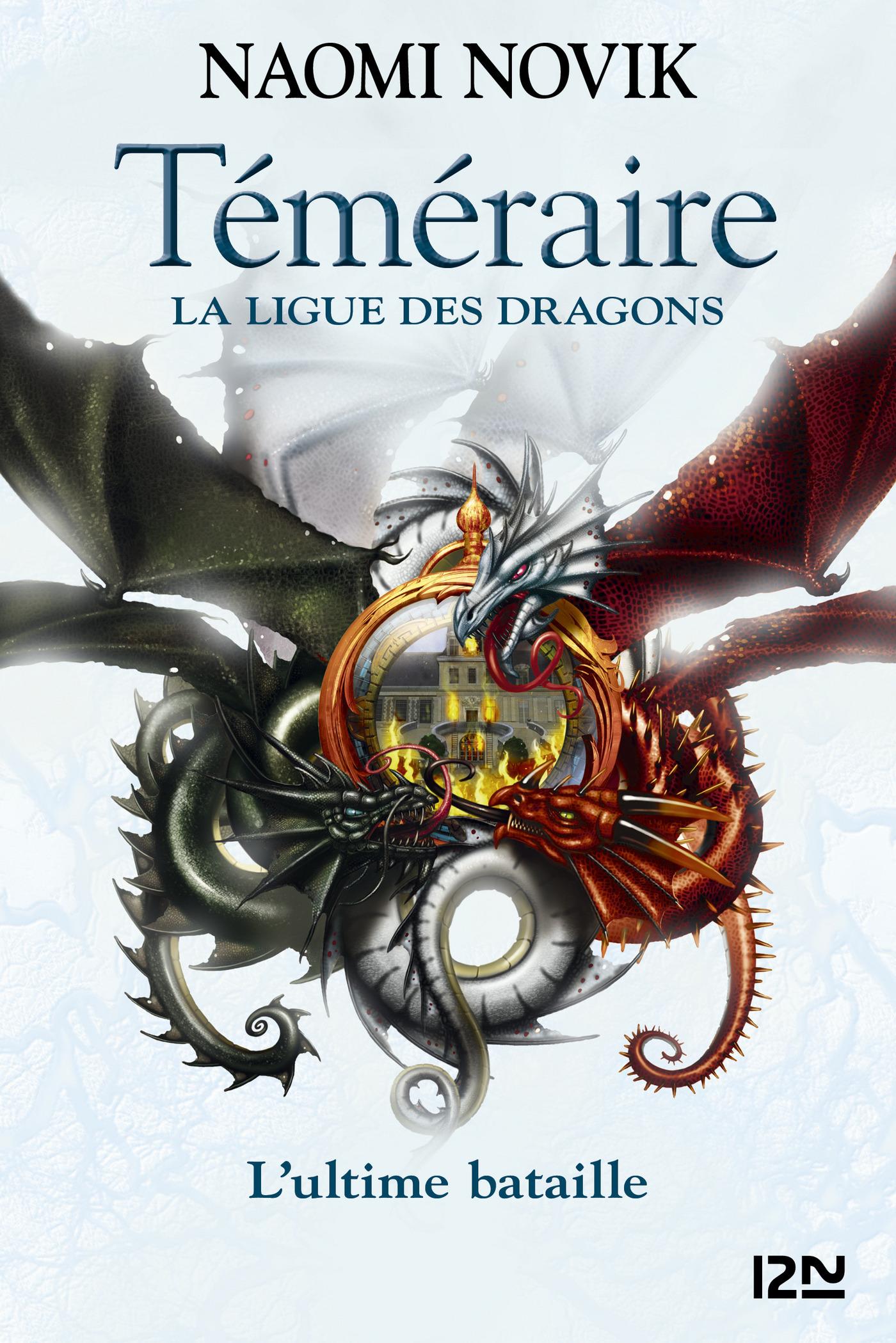 Téméraire - tome 9 : La Ligue des dragons