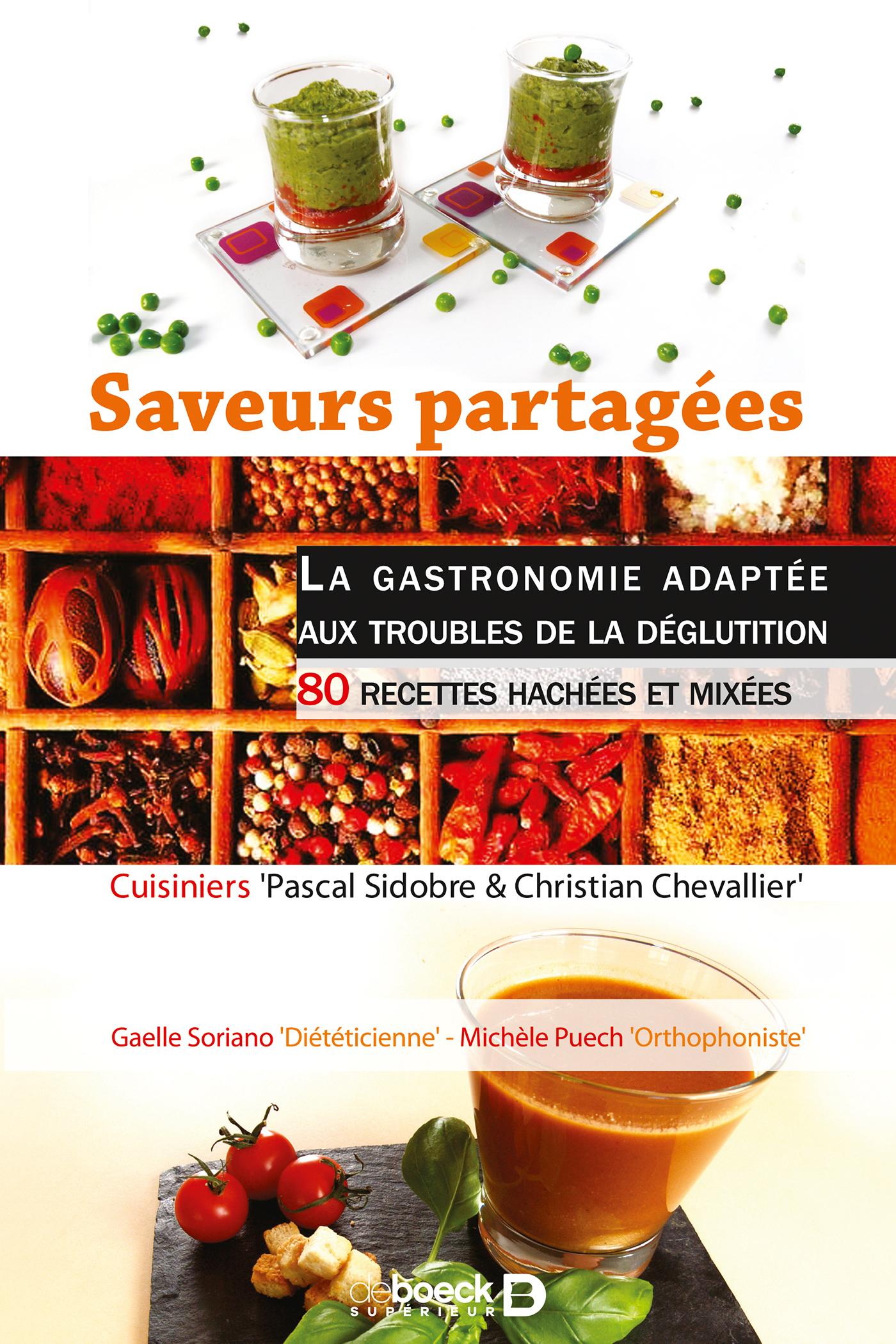 SAVEURS PARTAGEES : LA GASTRONOMIE ADAPTEE AUX TROUBLES DE LA DEGLUTITION