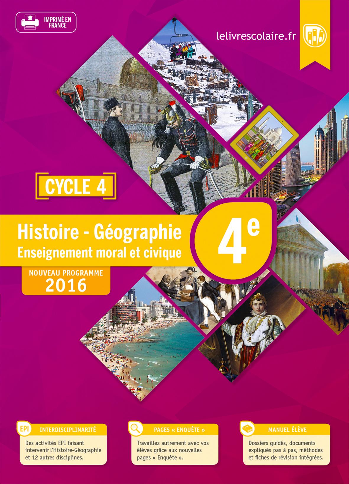 HISTOIRE-GEOGRAPHIE-EMC 4E, EDITION 2016