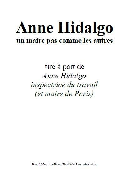Anne Hidalgo, un maire pas comme les autres, TIRÉ À PART