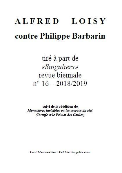 Alfred Loisy, CONTRE PHILIPPE BARBARIN