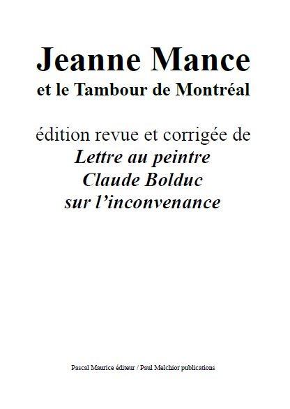 Jeanne Mance, ET LE TAMBOUR DE MONTRÉAL