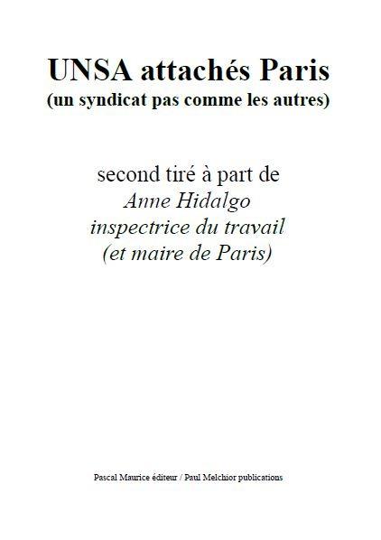 UNSA attachés Paris, (UN SYNDICAT PAS COMME LES AUTRES)