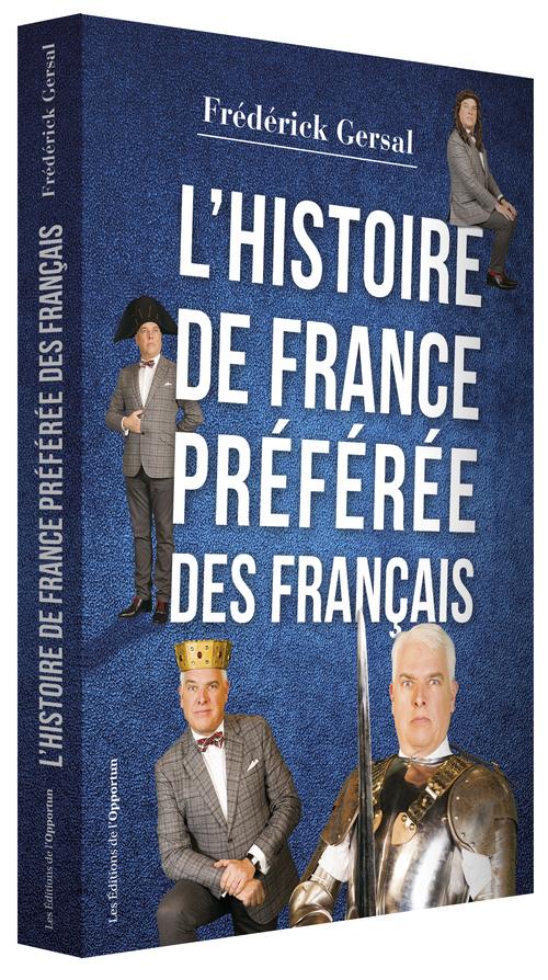 L'HISTOIRE DE FRANCE PREFEREE DES FRANCAIS