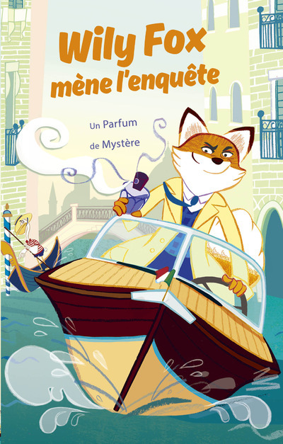WILY FOX MENE L'ENQUETE - UN PARFUM DE MYSTERE