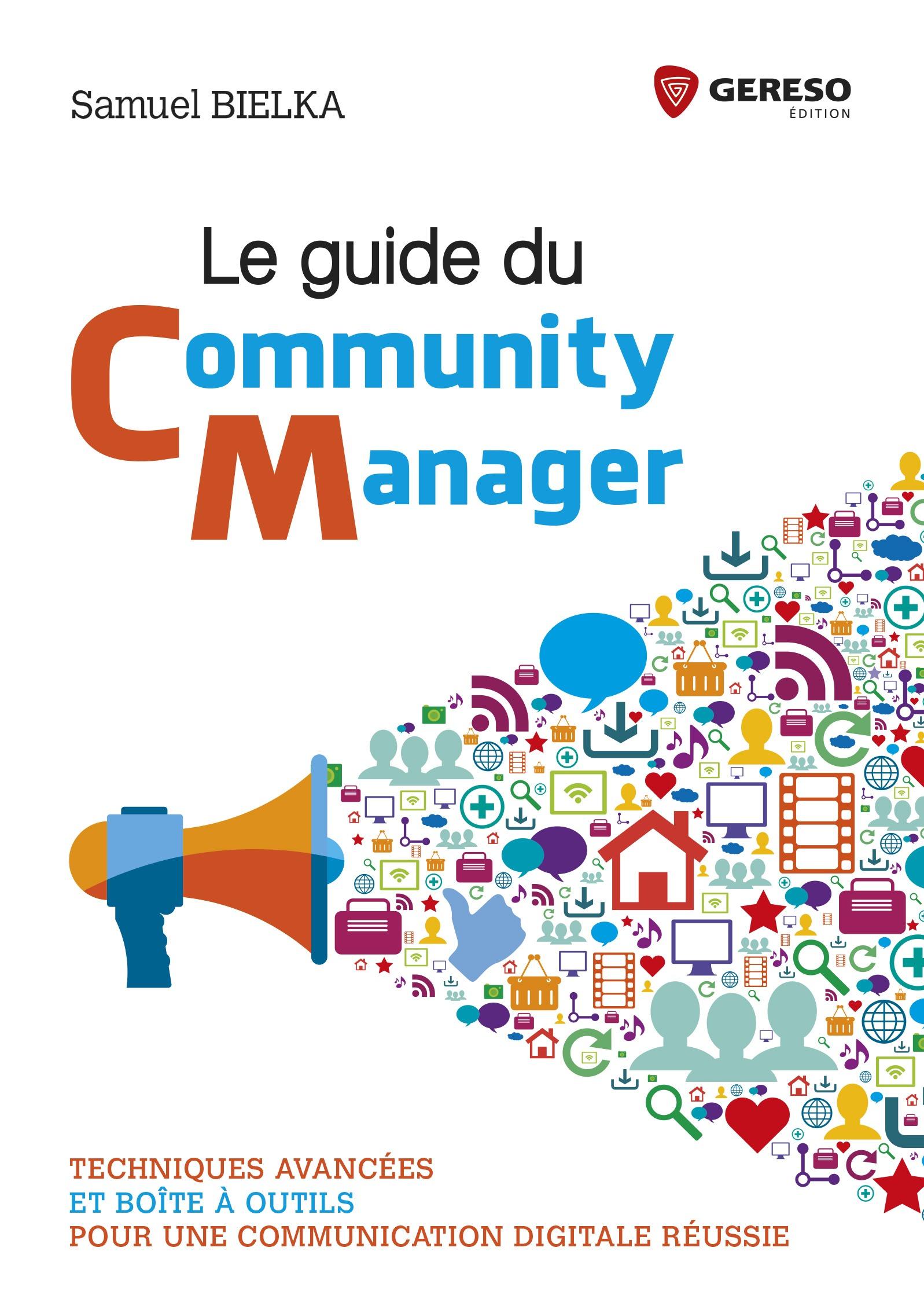 Le guide du community manager