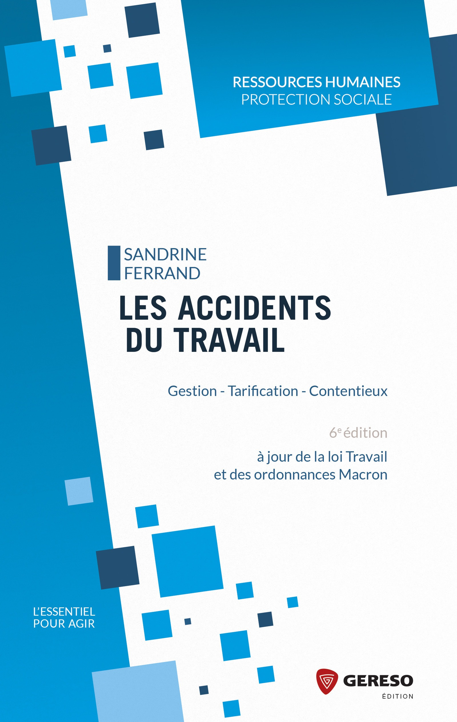 Les accidents du travail et maladies professionnelles