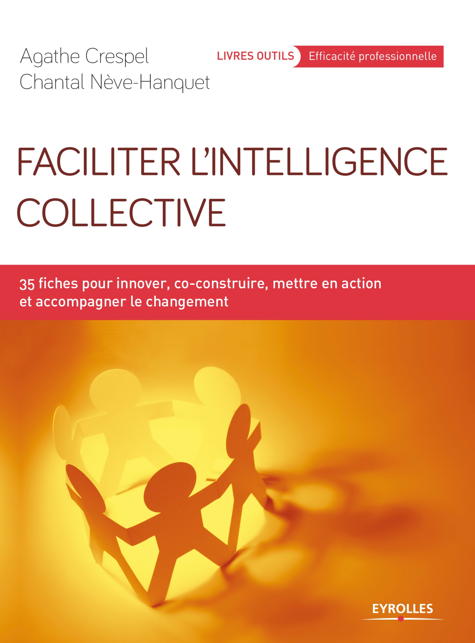 Faciliter l'intelligence collective