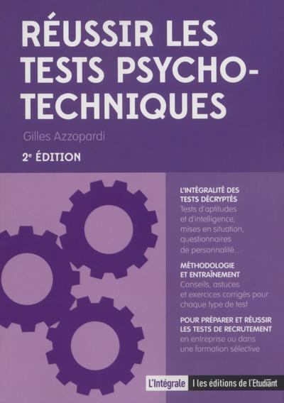 REUSSIR LES TESTS PSYCHOTECHNIQUES 2E EDITION